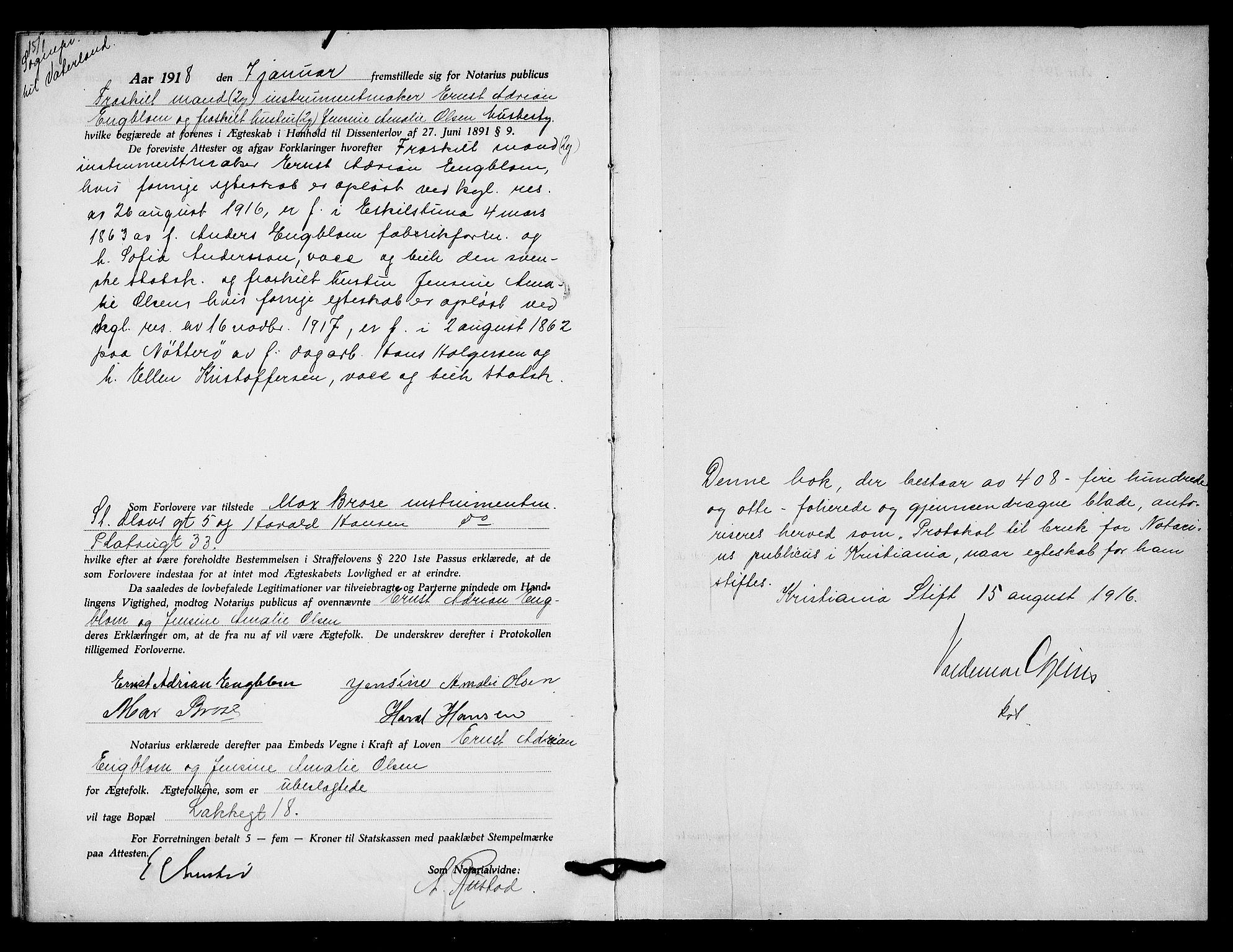 SAO, Oslo byfogd avd. I, L/Lb/Lbb/L0011: Notarialprotokoll, rekke II: Vigsler, 1916-1918, s. 408b-409a