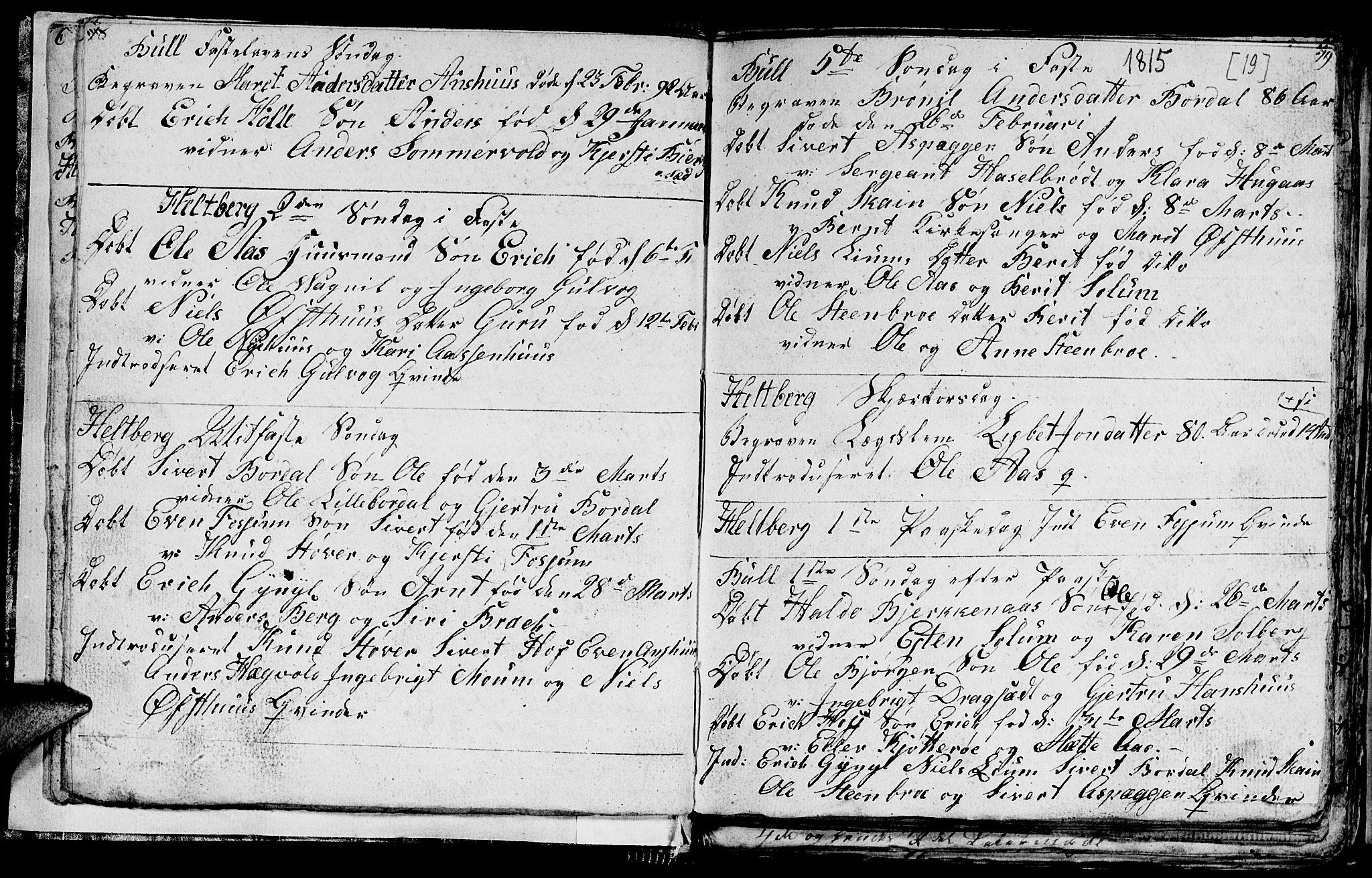SAT, Ministerialprotokoller, klokkerbøker og fødselsregistre - Sør-Trøndelag, 689/L1042: Klokkerbok nr. 689C01, 1812-1841, s. 18-19