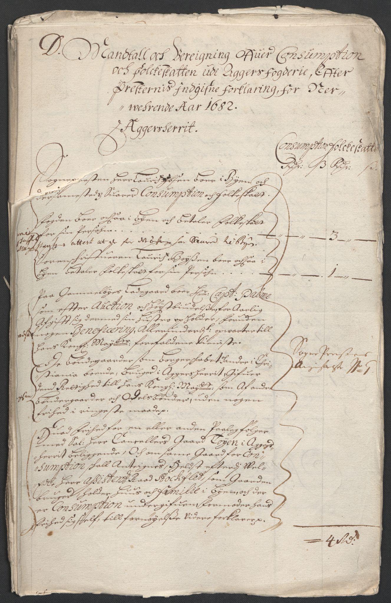 RA, Rentekammeret inntil 1814, Reviderte regnskaper, Fogderegnskap, R08/L0420: Fogderegnskap Aker, 1682-1691, s. 159