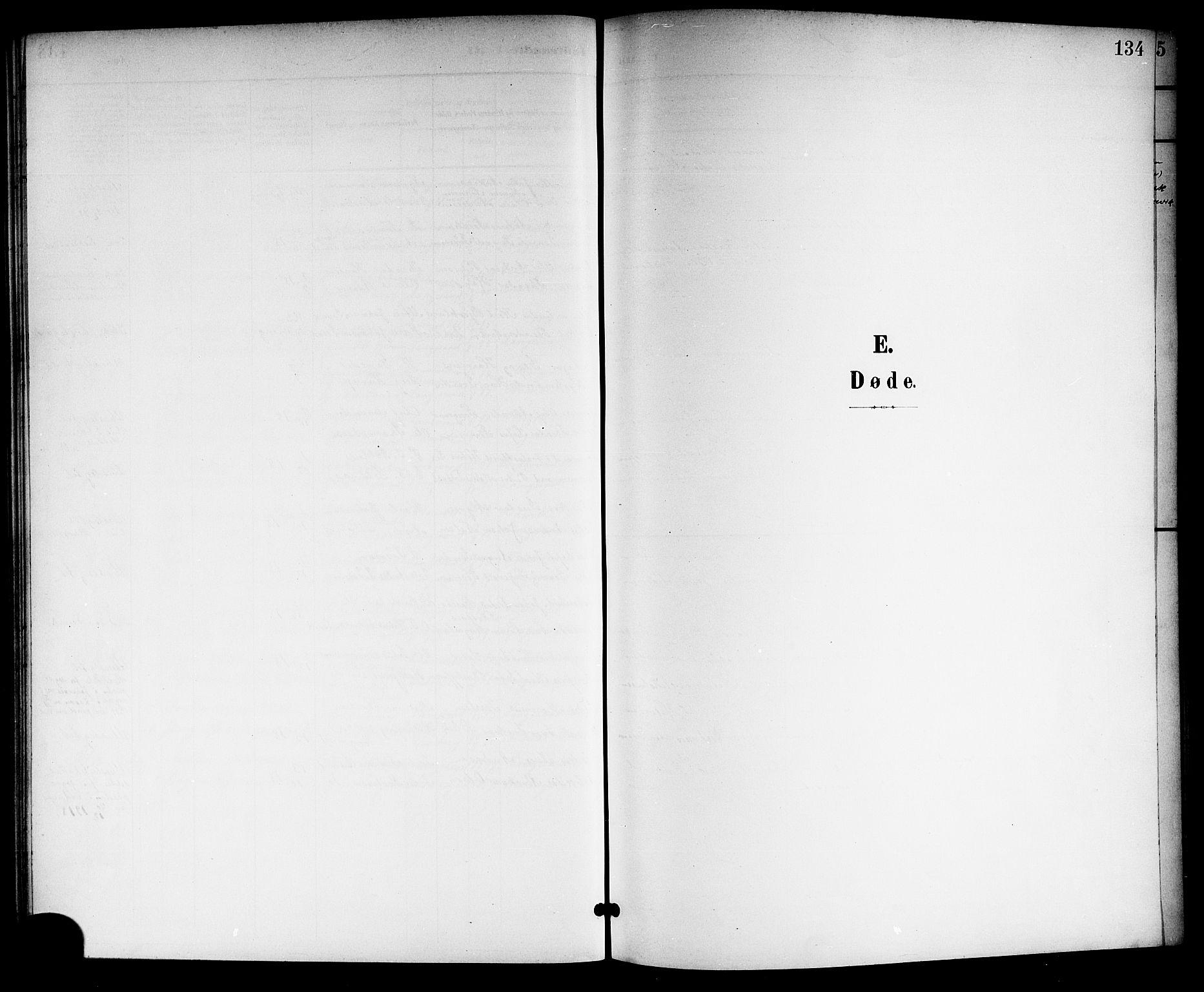 SAKO, Langesund kirkebøker, G/Ga/L0006: Klokkerbok nr. 6, 1899-1918, s. 134