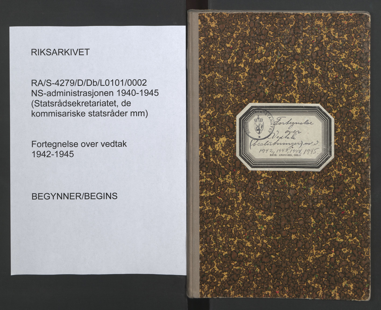 RA, NS-administrasjonen 1940-1945 (Statsrådsekretariatet, de kommisariske statsråder mm), D/Db/L0101, 1942-1945, s. upaginert