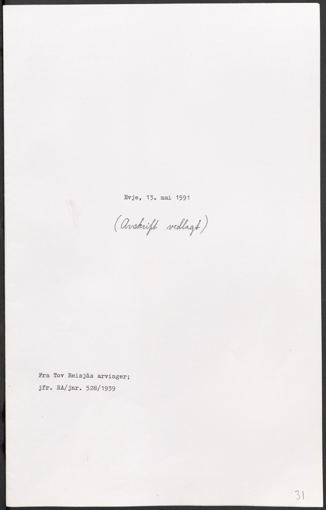 RA, Riksarkivets diplomsamling, F02/L0093: Dokumenter, 1591, s. 84