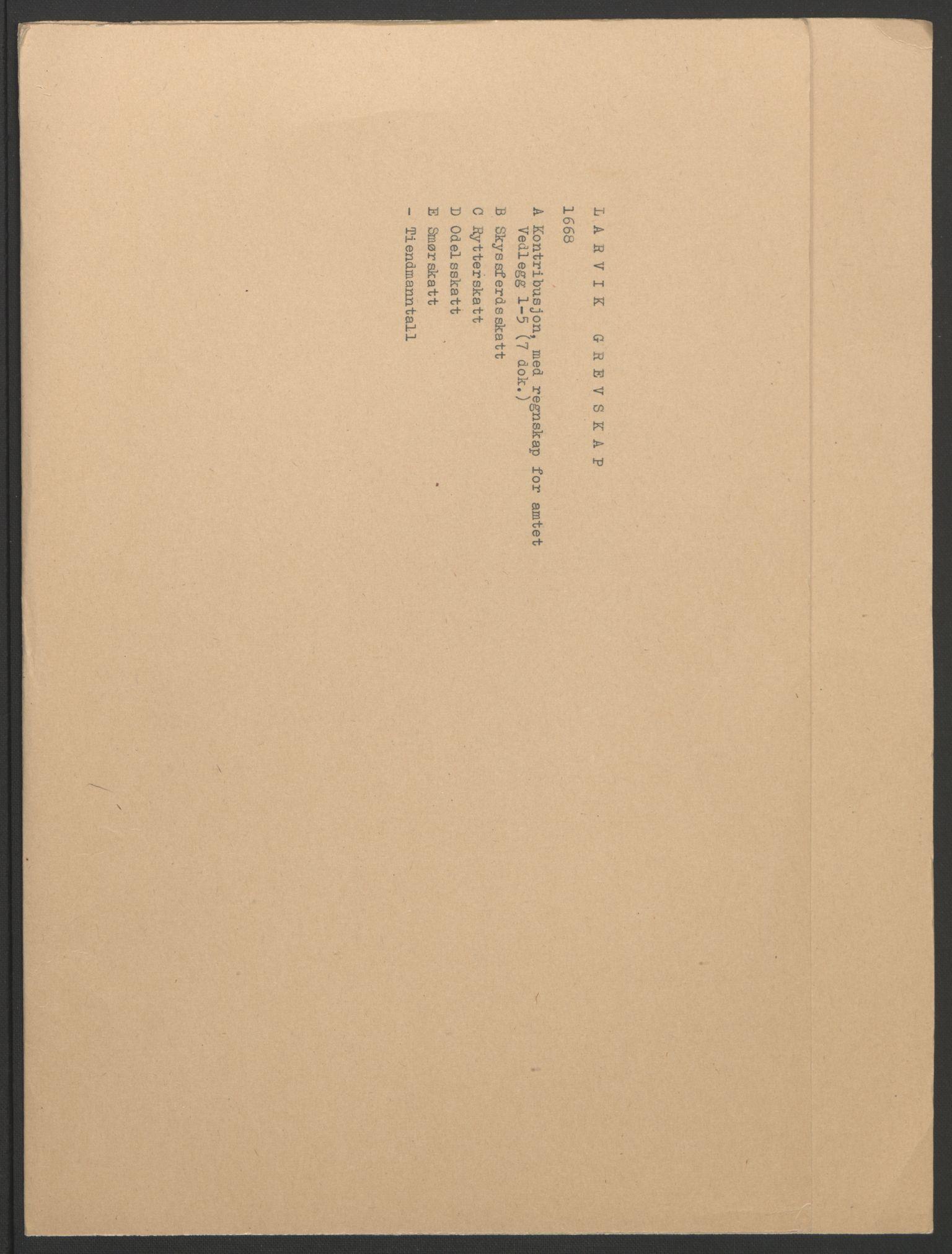 RA, Rentekammeret inntil 1814, Reviderte regnskaper, Fogderegnskap, R33/L1964: Fogderegnskap Larvik grevskap, 1665-1668, s. 106