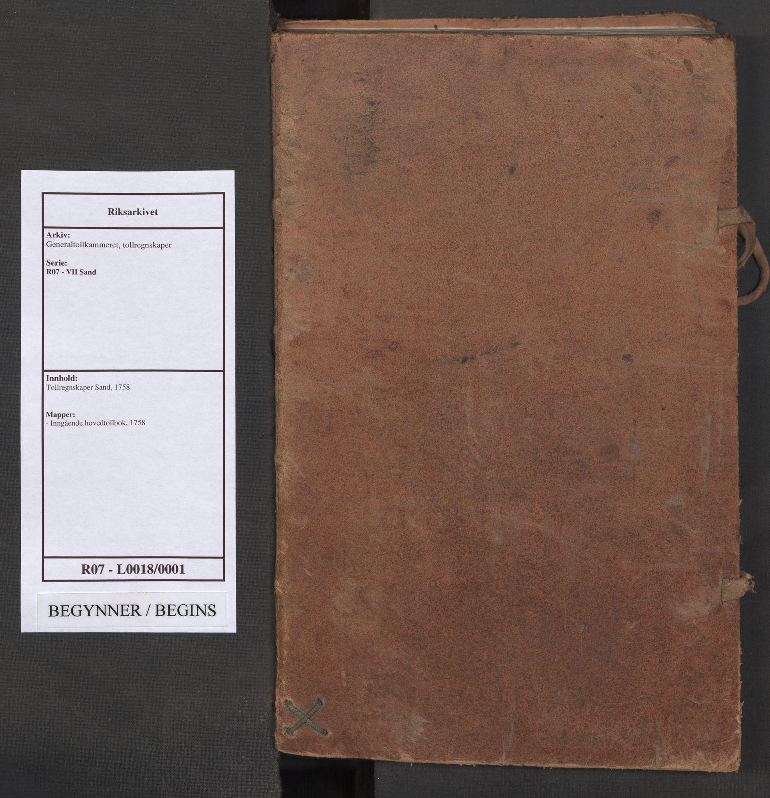 RA, Generaltollkammeret, tollregnskaper, R07/L0018: Tollregnskaper Sand, 1758