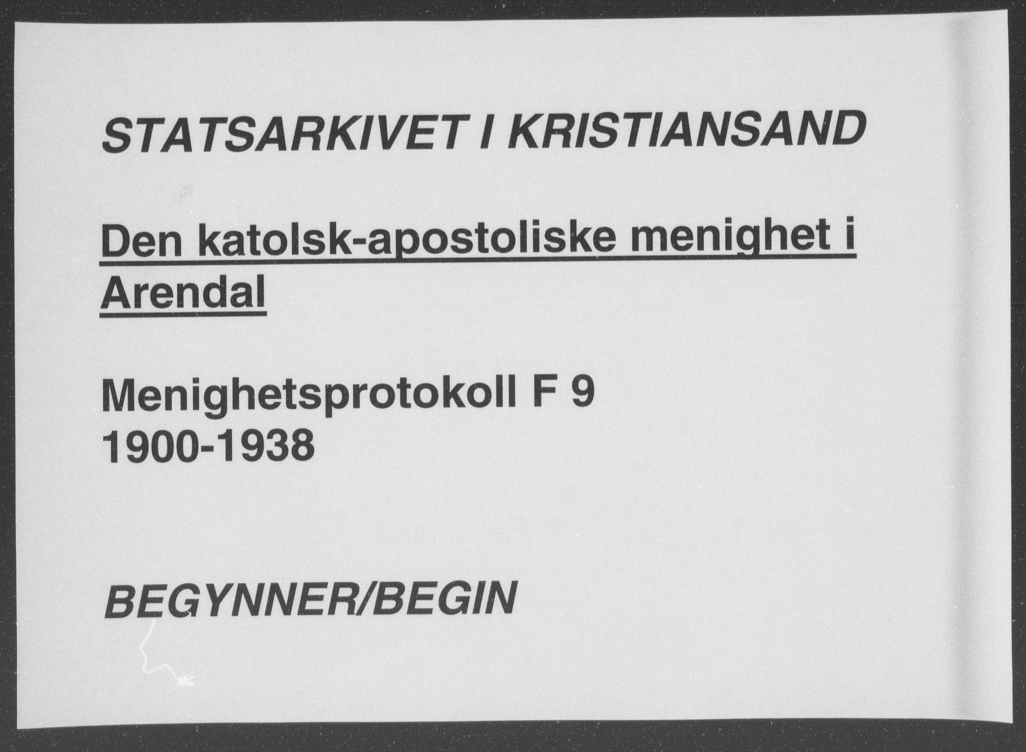SAK, Den katolsk-apostoliske menighet, Arendal, F/Fa/L0002: Dissenterprotokoll nr. F 9, 1900-1938