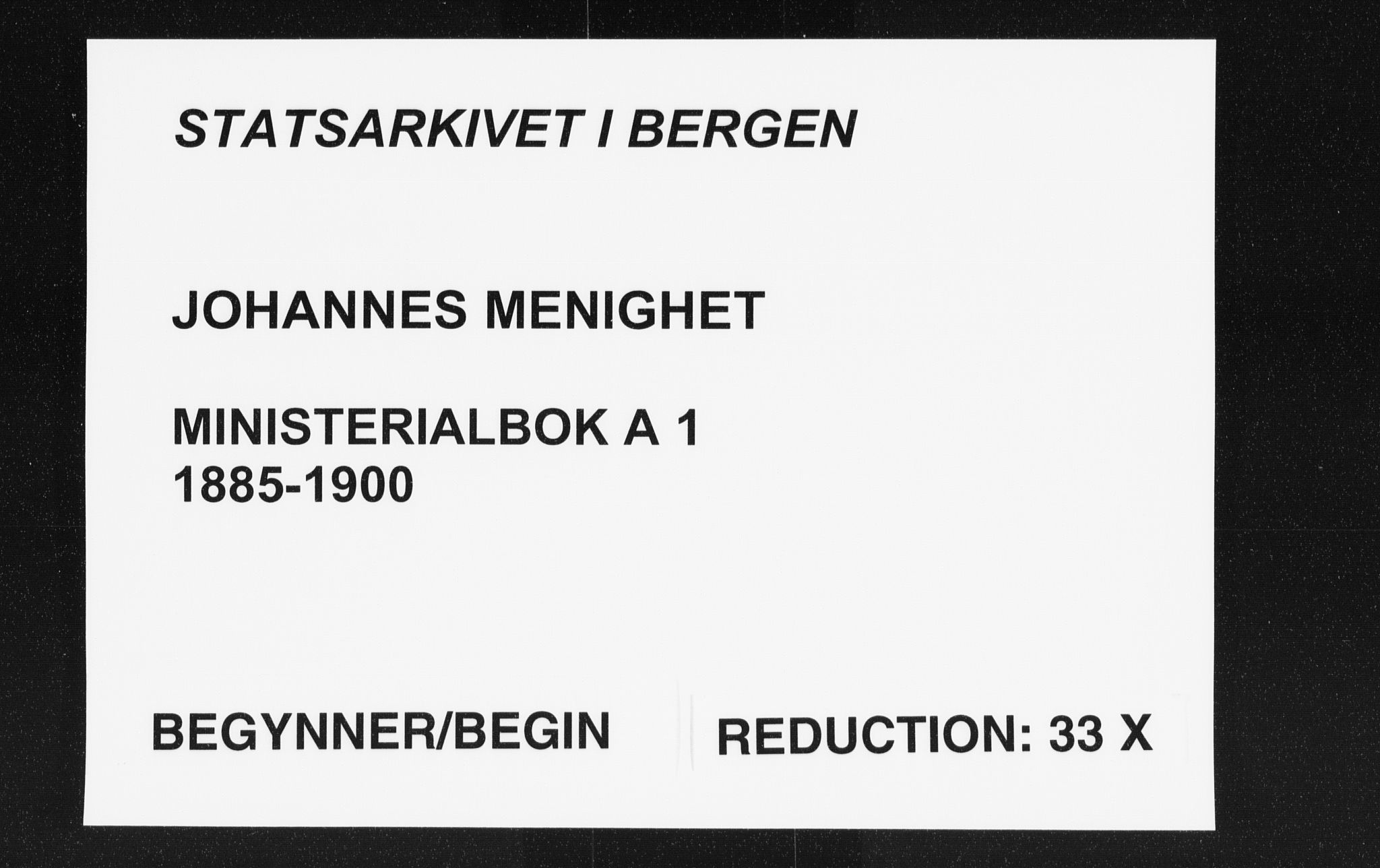 SAB, Johanneskirken Sokneprestembete, H/Haa/L0001: Ministerialbok nr. A 1, 1885-1900