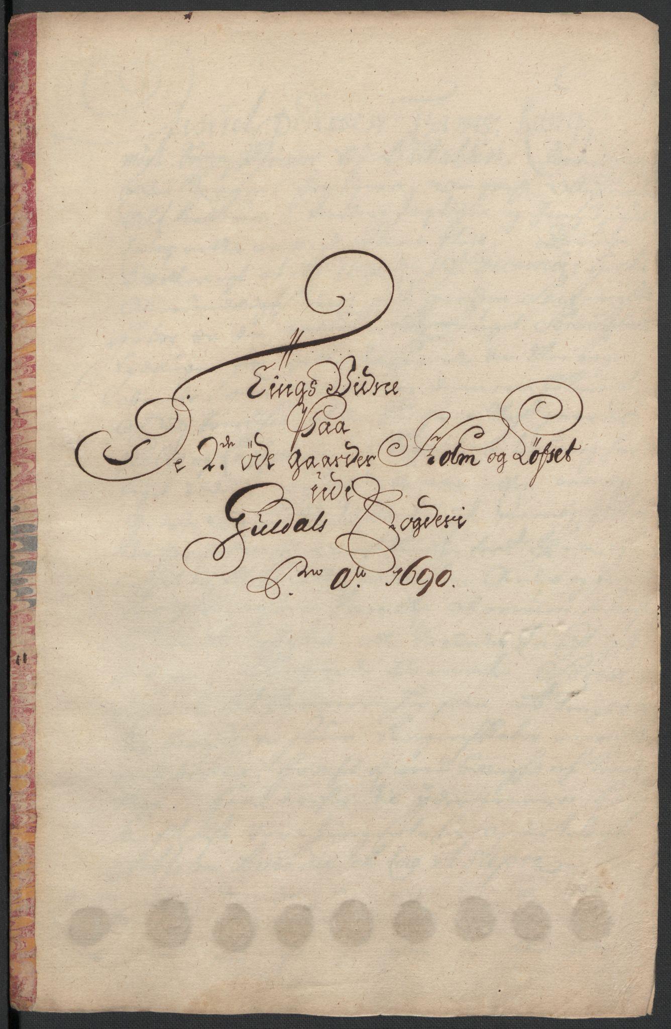 RA, Rentekammeret inntil 1814, Reviderte regnskaper, Fogderegnskap, R59/L3940: Fogderegnskap Gauldal, 1689-1690, s. 412