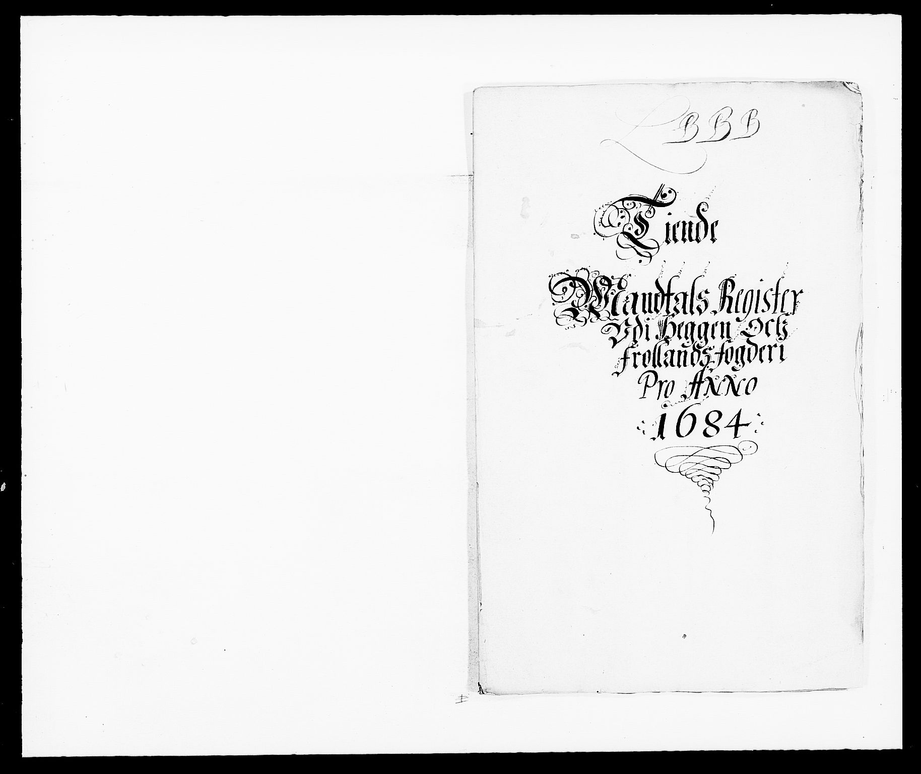 RA, Rentekammeret inntil 1814, Reviderte regnskaper, Fogderegnskap, R06/L0280: Fogderegnskap Heggen og Frøland, 1681-1684, s. 436