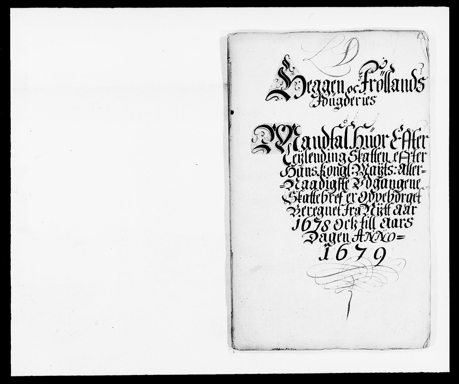 RA, Rentekammeret inntil 1814, Reviderte regnskaper, Fogderegnskap, R06/L0279: Fogderegnskap Heggen og Frøland, 1678-1680, s. 83
