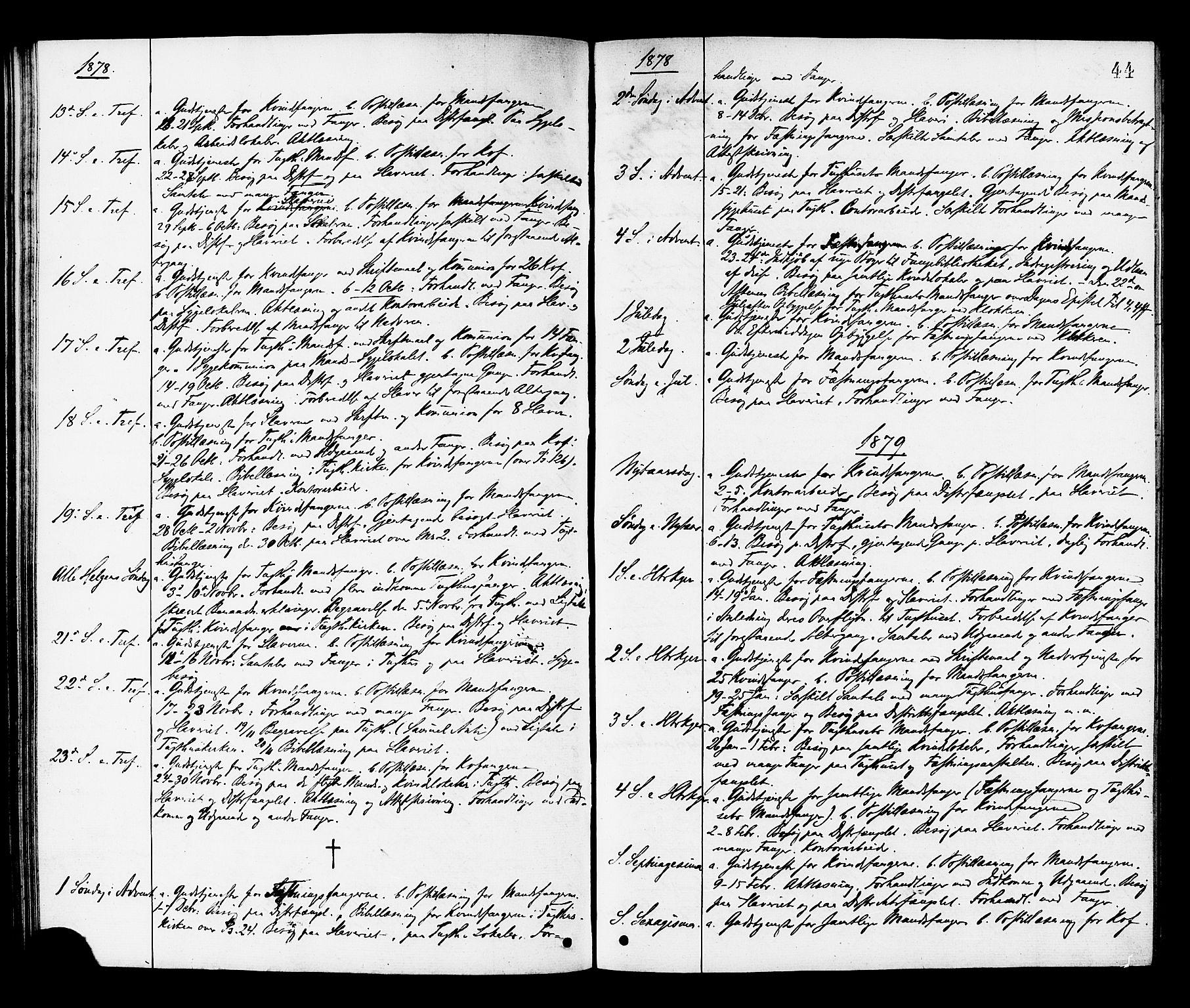 SAT, Ministerialprotokoller, klokkerbøker og fødselsregistre - Sør-Trøndelag, 624/L0482: Ministerialbok nr. 624A03, 1870-1918, s. 44