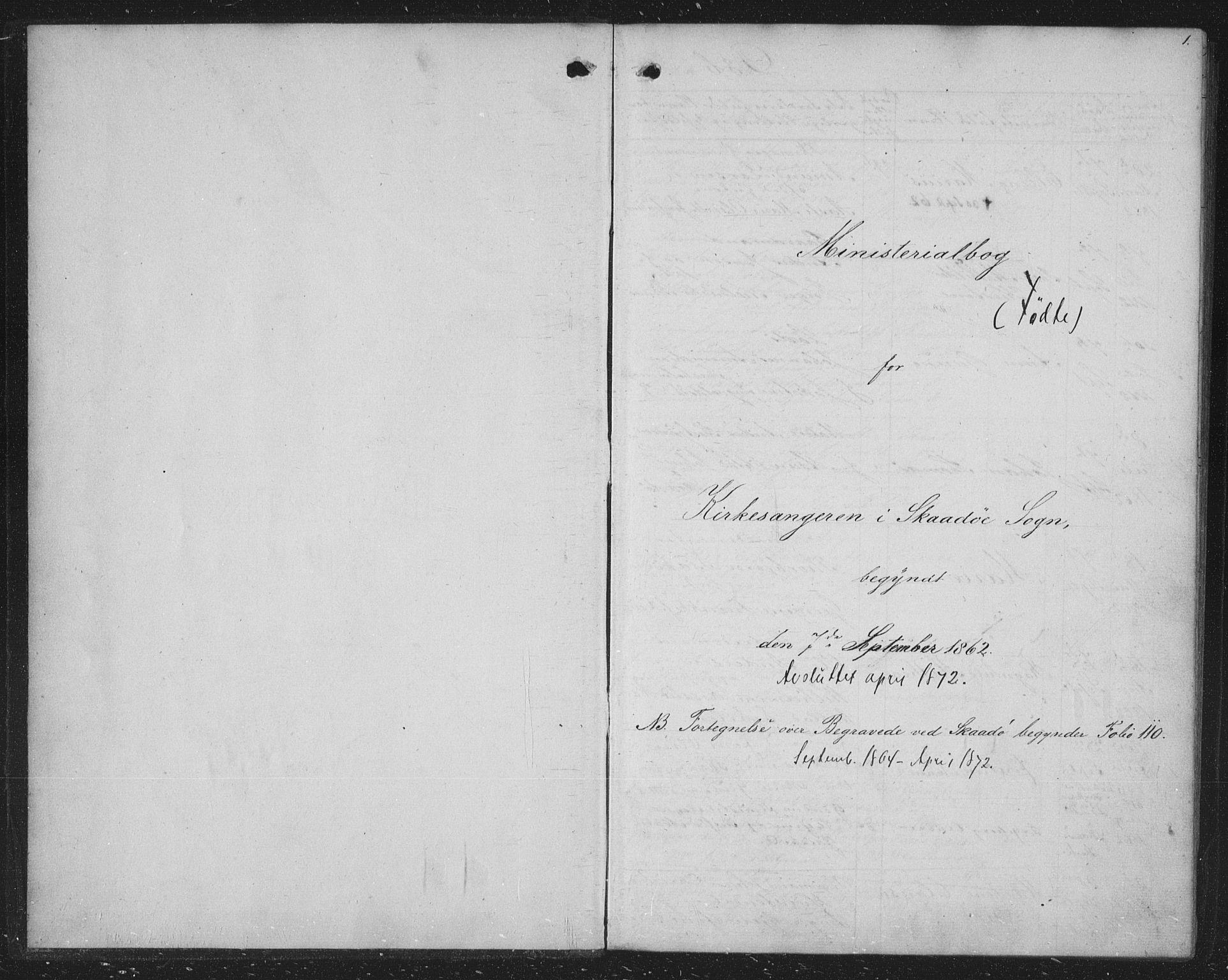 SAKO, Skåtøy kirkebøker, G/Ga/L0001: Klokkerbok nr. I 1, 1862-1872, s. 1