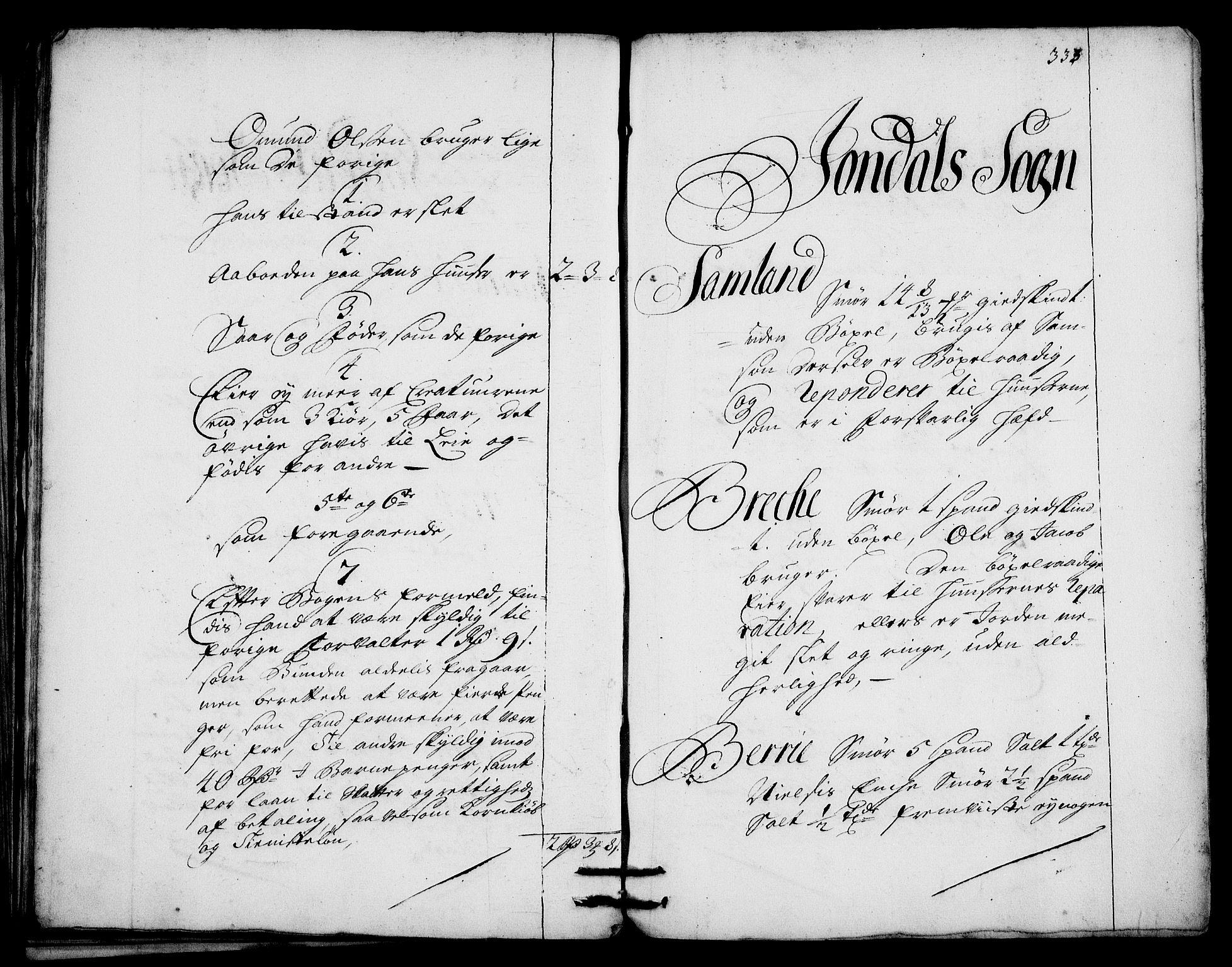 RA, Rentekammeret inntil 1814, Realistisk ordnet avdeling, On/L0003: [Jj 4]: Kommisjonsforretning over Vilhelm Hanssøns forpaktning av Halsnøy klosters gods, 1712-1722, s. 332b-333a