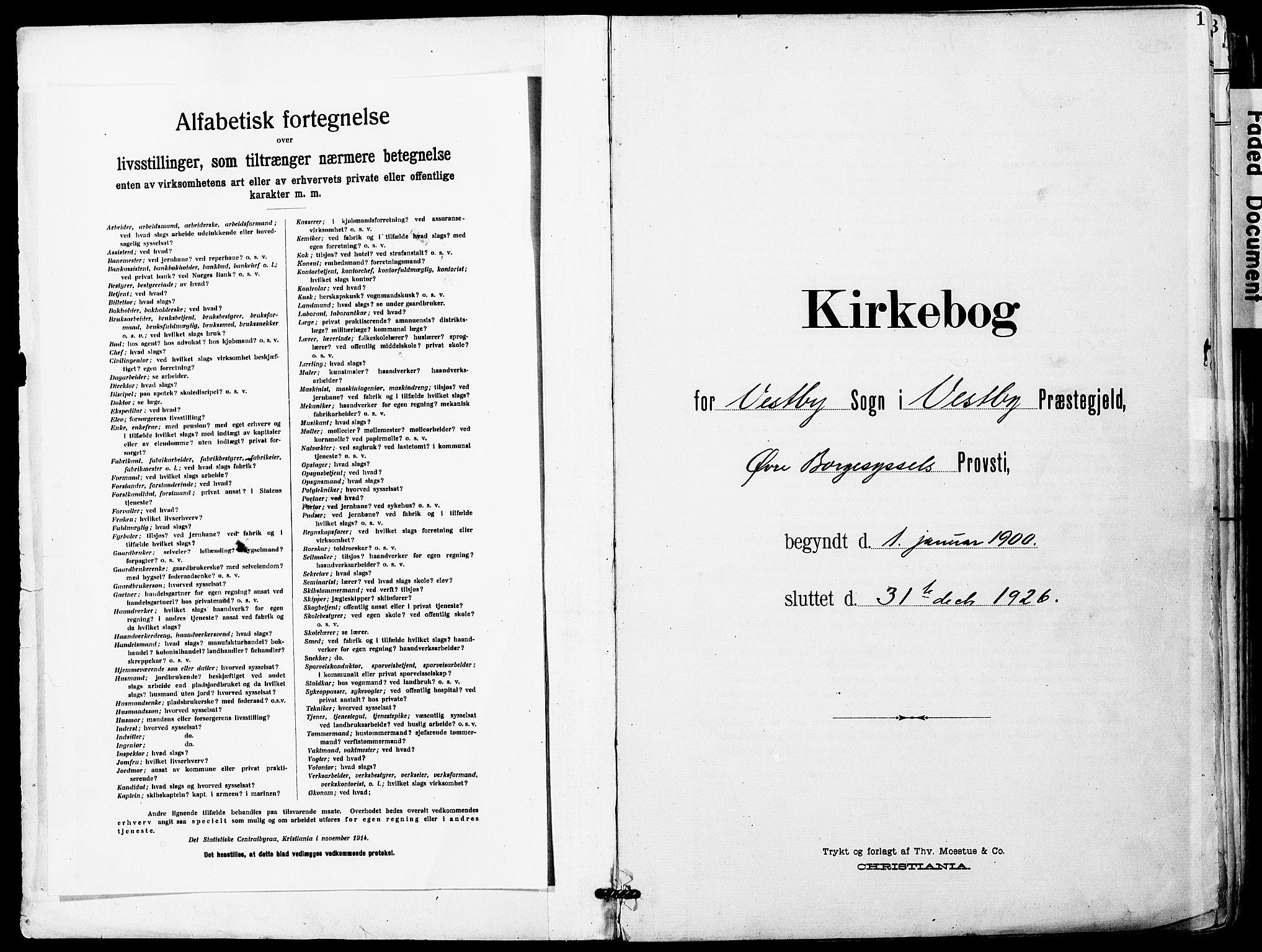 SAO, Vestby prestekontor Kirkebøker, F/Fa/L0010: Ministerialbok nr. I 10, 1900-1926, s. 1