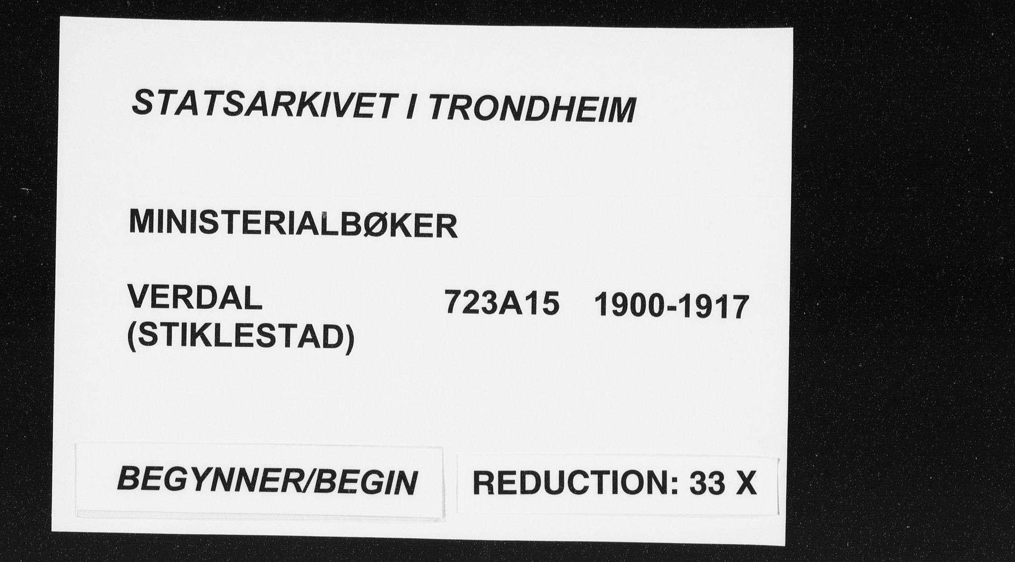 SAT, Ministerialprotokoller, klokkerbøker og fødselsregistre - Nord-Trøndelag, 723/L0246: Ministerialbok nr. 723A15, 1900-1917