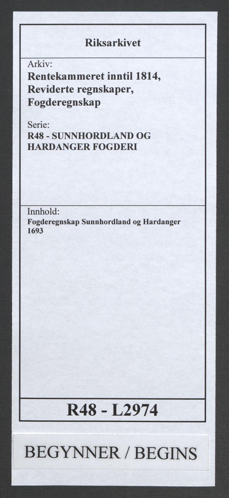RA, Rentekammeret inntil 1814, Reviderte regnskaper, Fogderegnskap, R48/L2974: Fogderegnskap Sunnhordland og Hardanger, 1693, s. 1