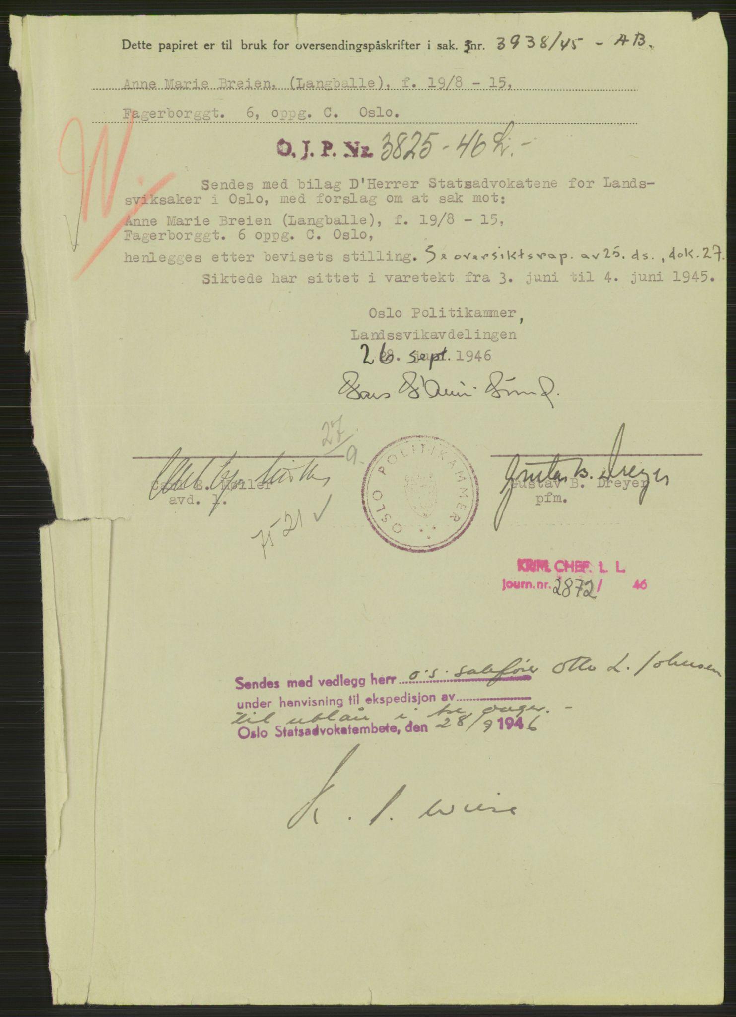RA, Landssvikarkivet, Oslo politikammer, D/Dg/L0267: Henlagt hnr. 3658, 1945-1946, s. 15