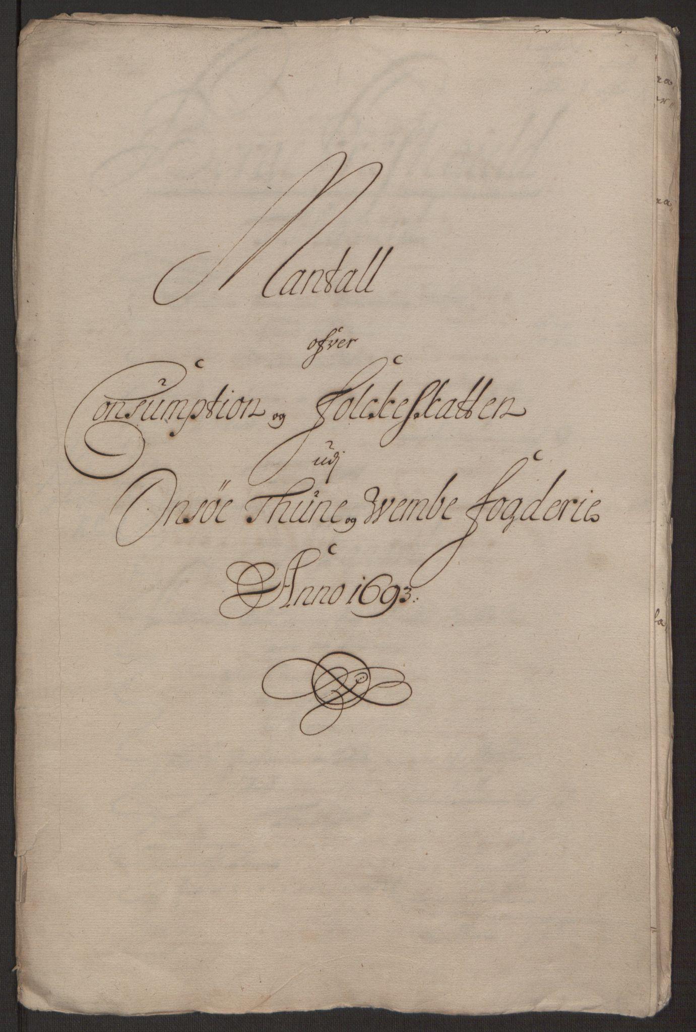 RA, Rentekammeret inntil 1814, Reviderte regnskaper, Fogderegnskap, R03/L0120: Fogderegnskap Onsøy, Tune, Veme og Åbygge fogderi, 1692-1693, s. 369