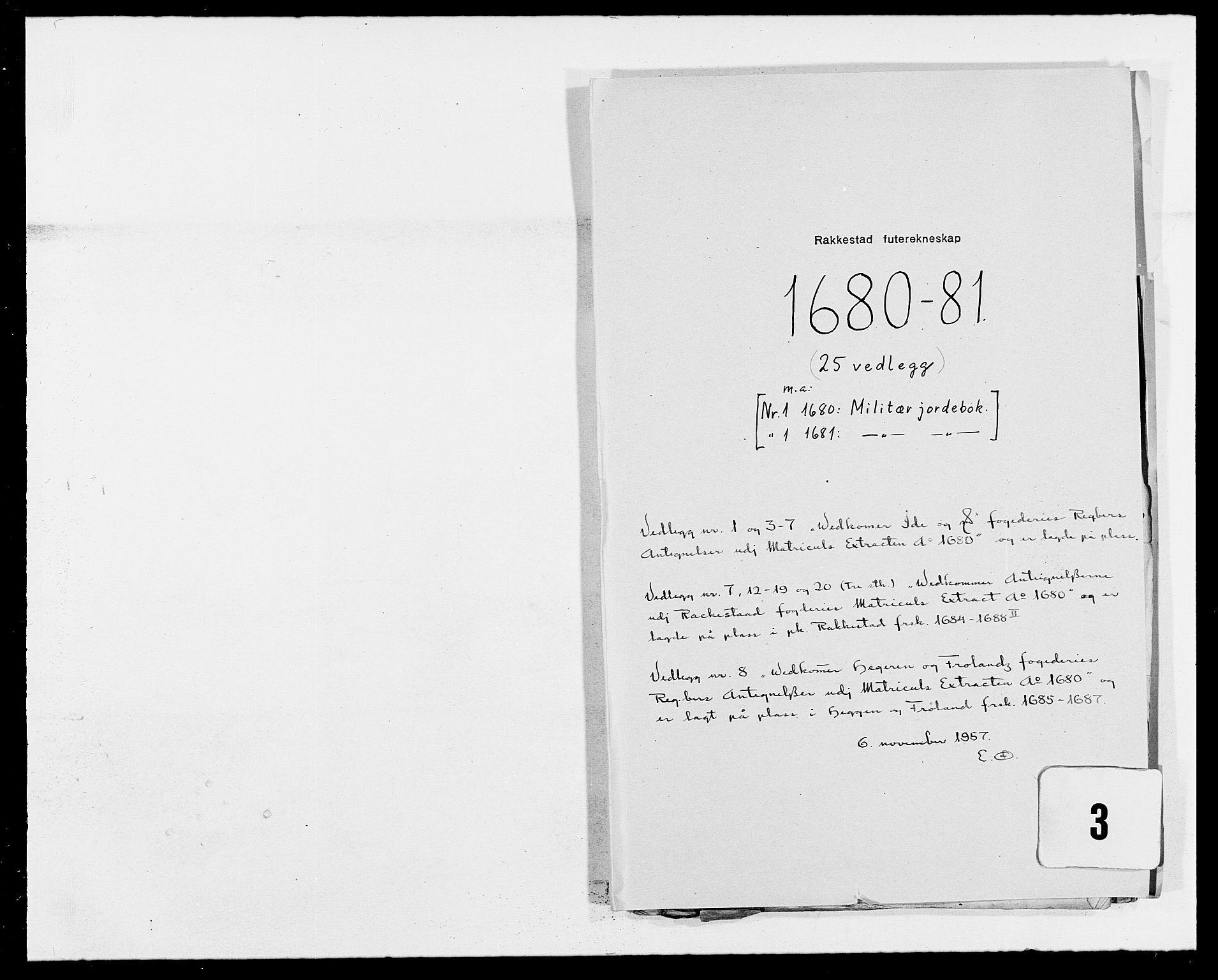 RA, Rentekammeret inntil 1814, Reviderte regnskaper, Fogderegnskap, R05/L0272: Fogderegnskap Rakkestad, 1680-1681, s. 402