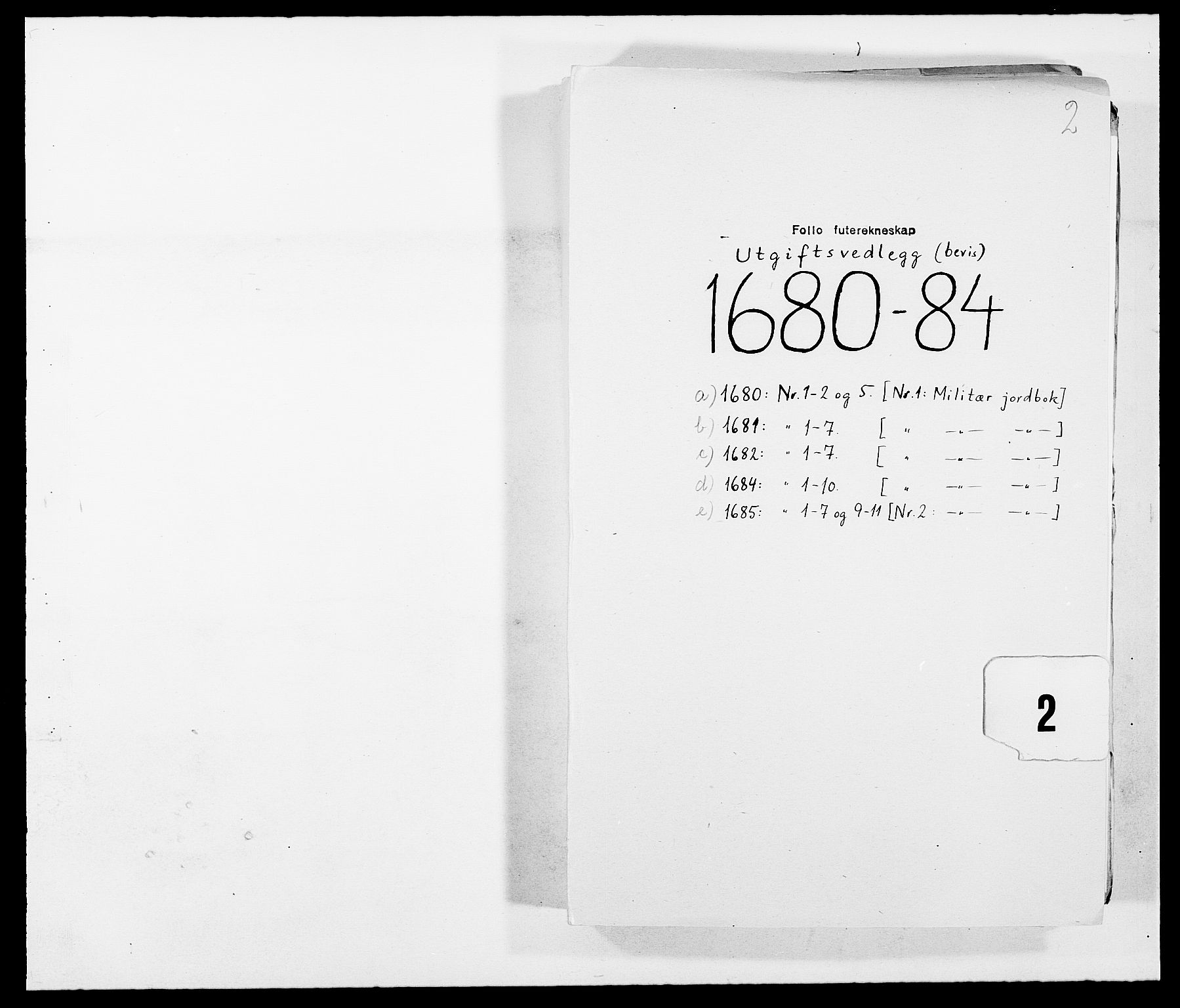 RA, Rentekammeret inntil 1814, Reviderte regnskaper, Fogderegnskap, R09/L0432: Fogderegnskap Follo, 1680-1684, s. 1
