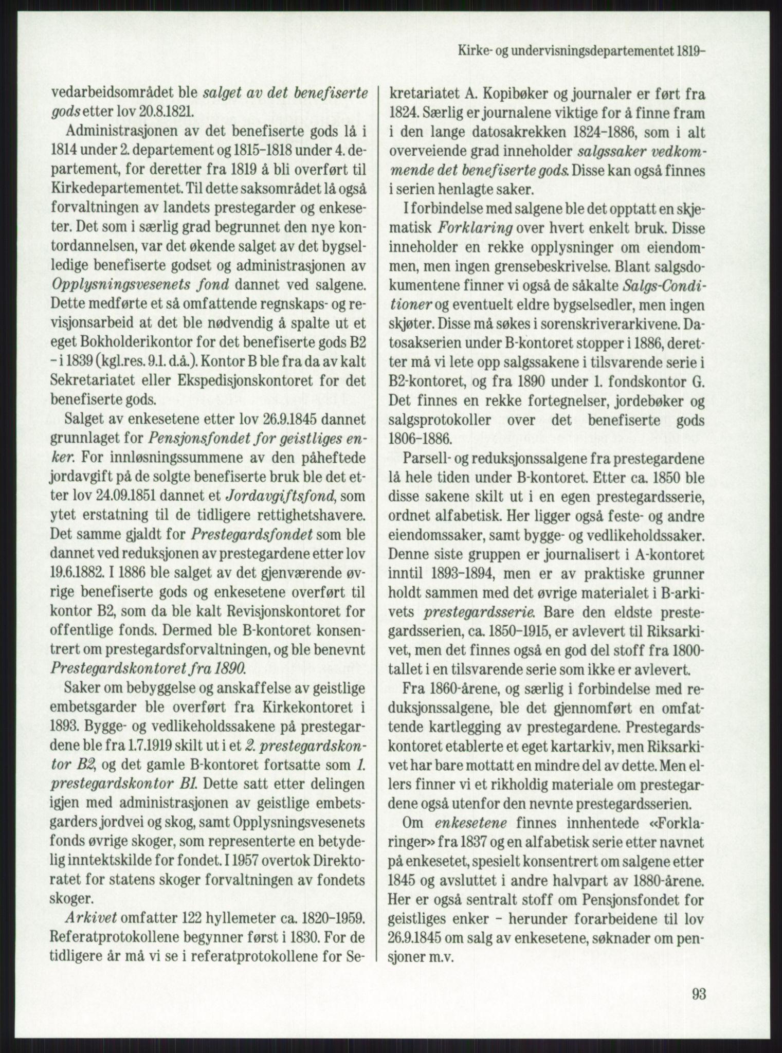 PUBL, Publikasjoner utgitt av Arkivverket, -/-: Knut Johannessen, Ole Kolsrud og Dag Mangset (red.): Håndbok for Riksarkivet (1992), 1992, s. 93