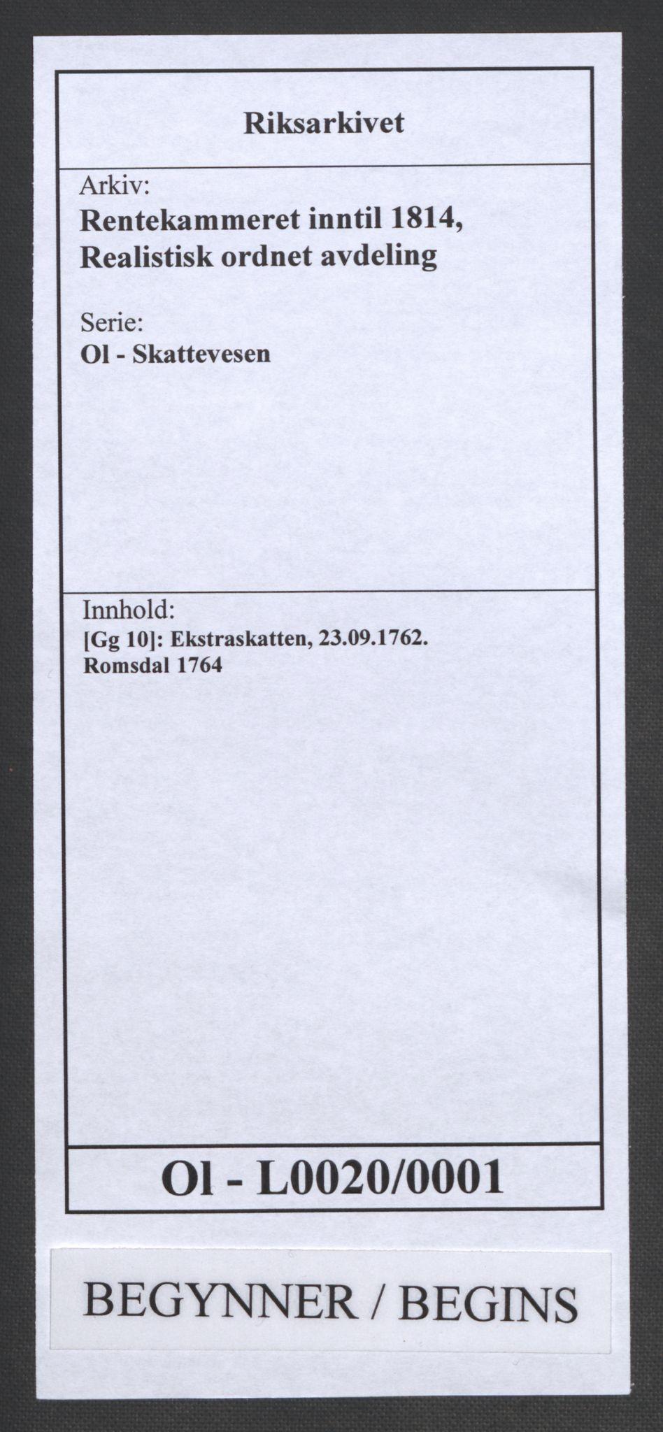 RA, Rentekammeret inntil 1814, Realistisk ordnet avdeling, Ol/L0020: [Gg 10]: Ekstraskatten, 23.09.1762. Romsdal, Strinda, Selbu, Inderøy., 1764, s. 1