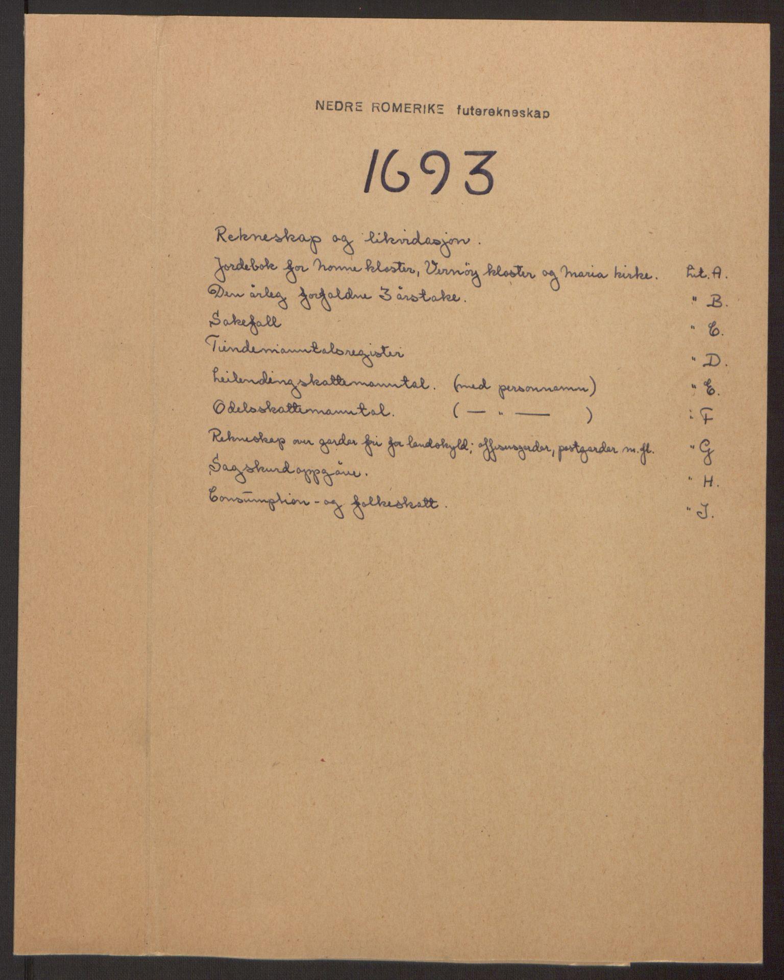 RA, Rentekammeret inntil 1814, Reviderte regnskaper, Fogderegnskap, R11/L0578: Fogderegnskap Nedre Romerike, 1693, s. 2