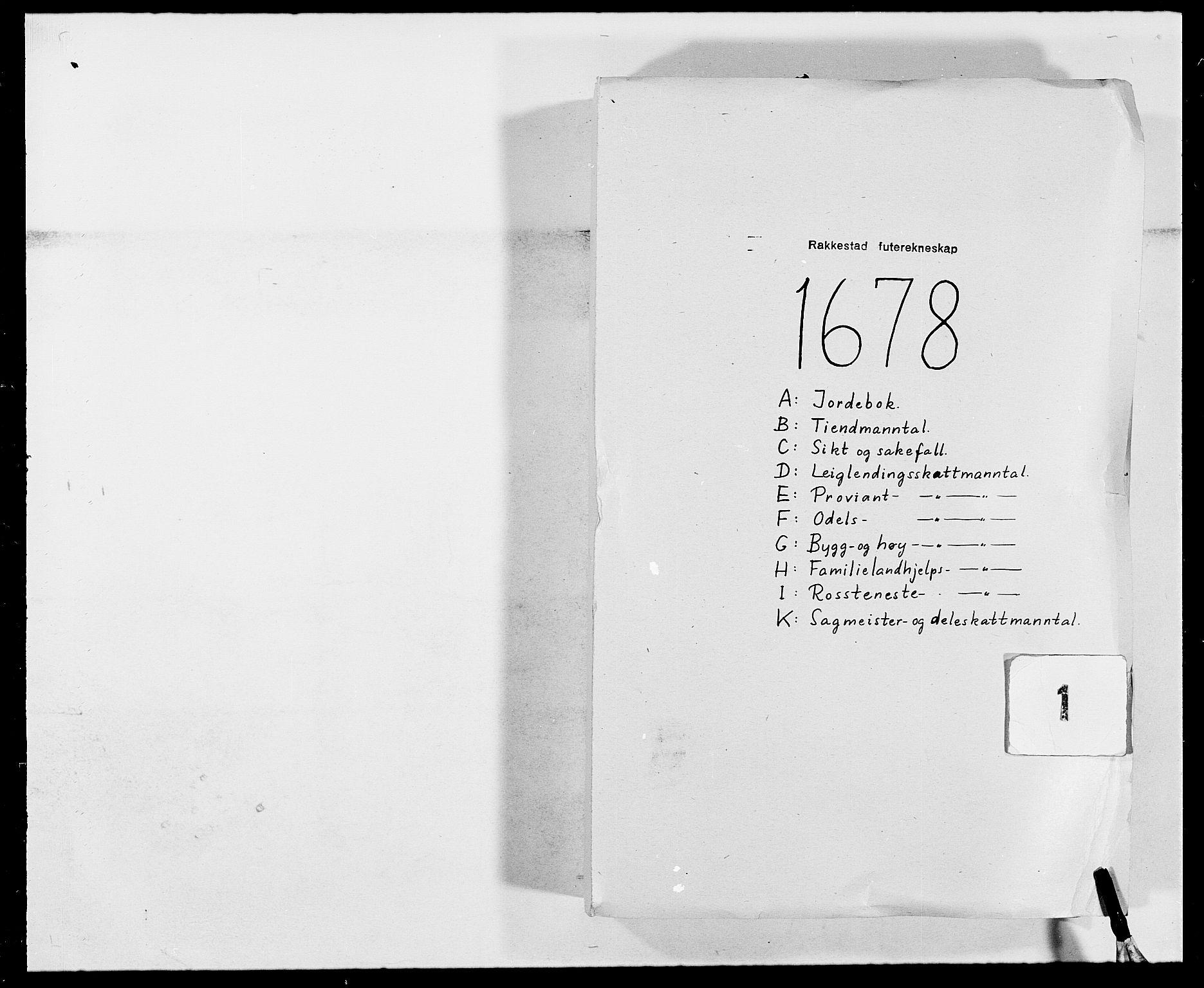 RA, Rentekammeret inntil 1814, Reviderte regnskaper, Fogderegnskap, R05/L0271: Fogderegnskap Rakkestad, 1678-1679, s. 1