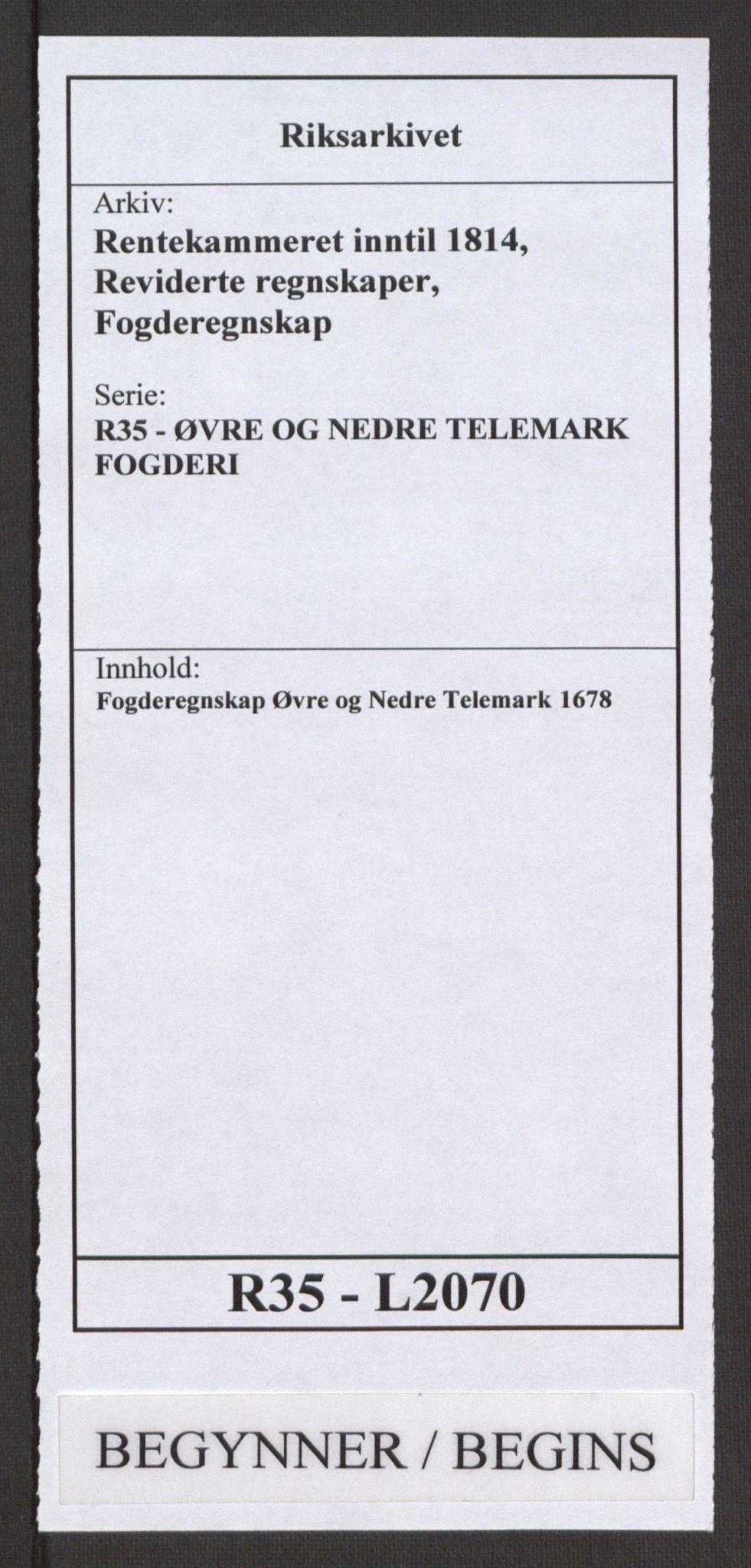 RA, Rentekammeret inntil 1814, Reviderte regnskaper, Fogderegnskap, R35/L2070: Fogderegnskap Øvre og Nedre Telemark, 1678, s. 1