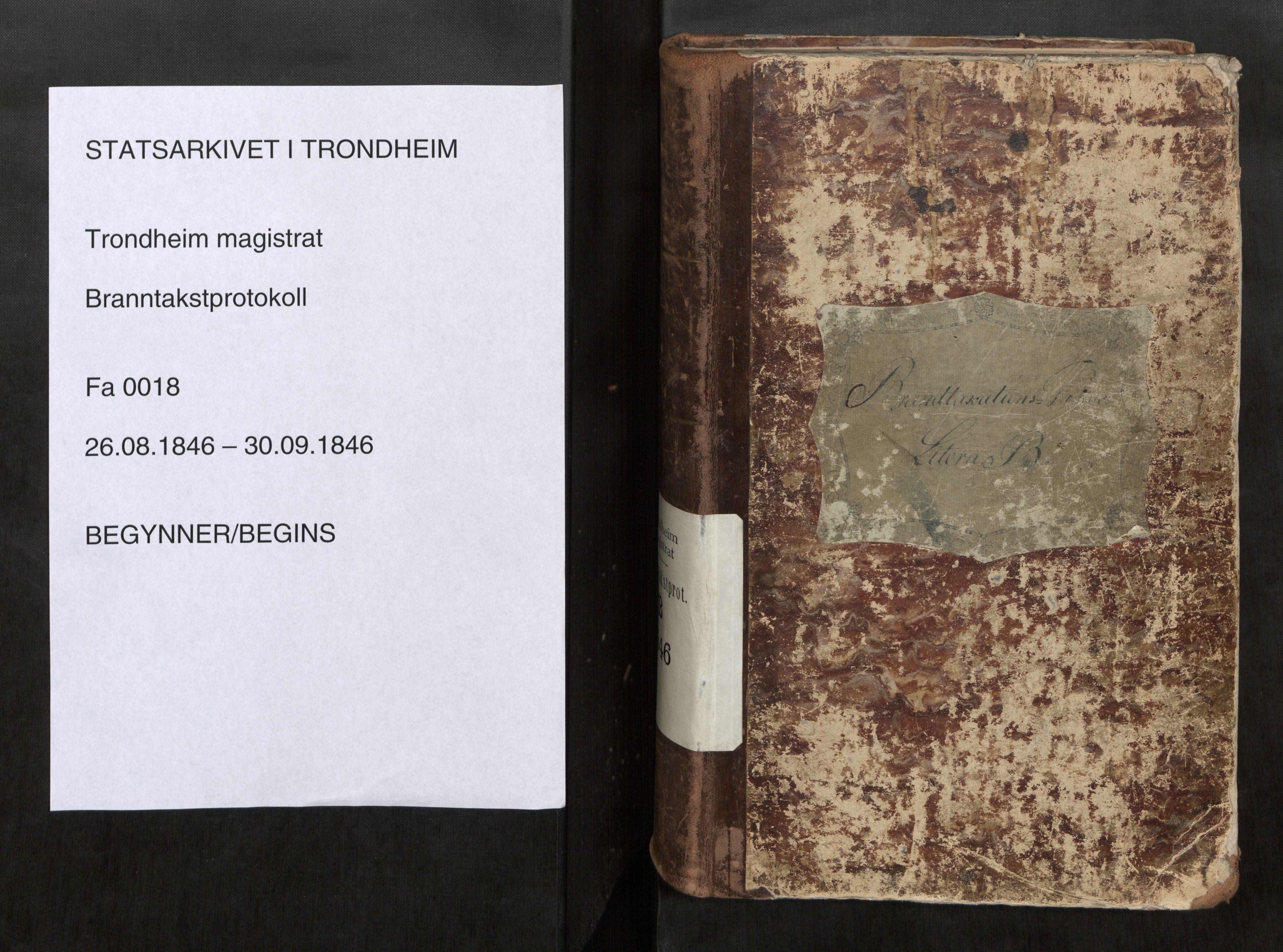 SAT, Norges Brannkasse Trondheim magistrat, Branntakstprotokoller med tekst, nr. 18: 1846, 1846