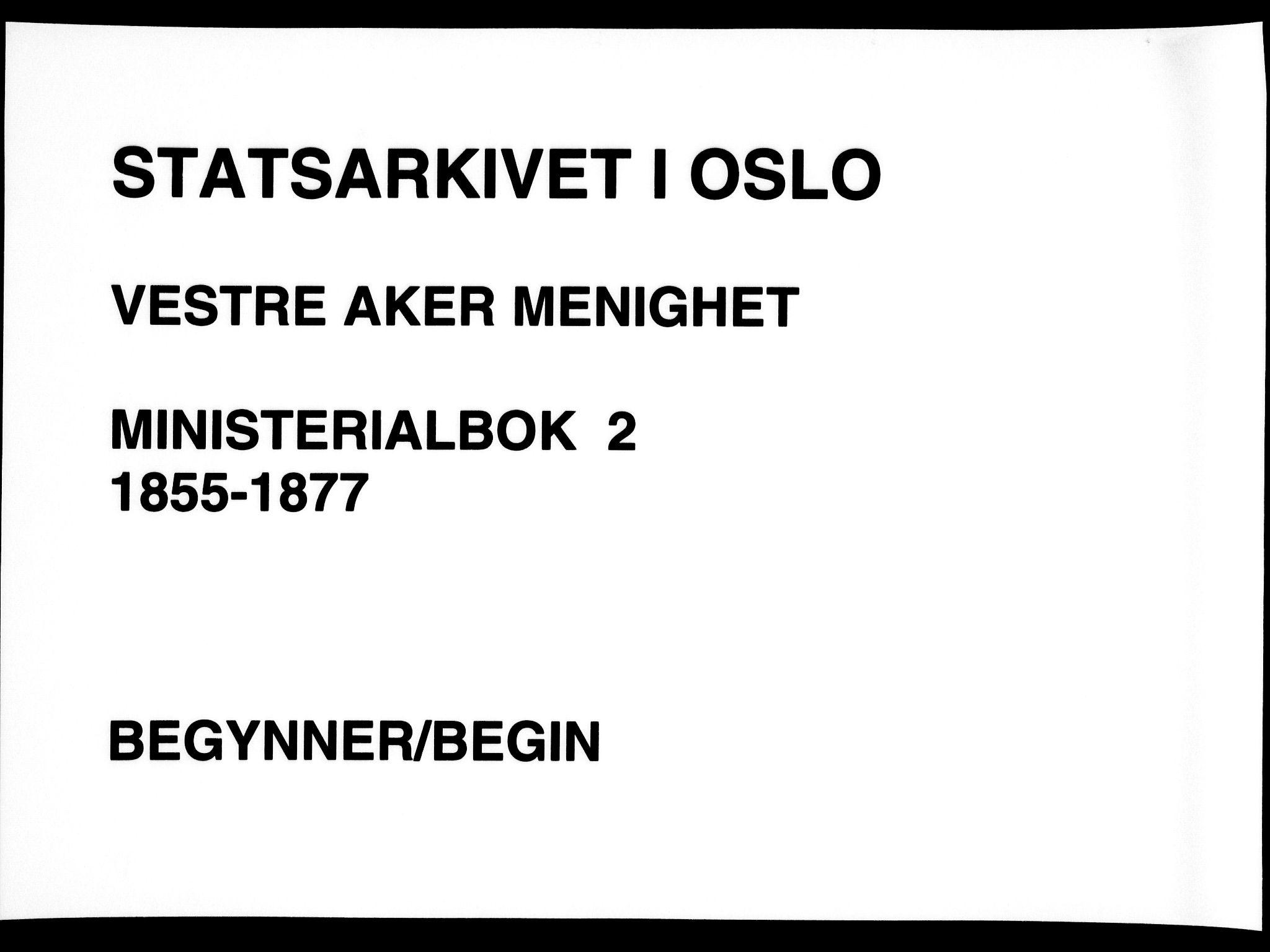SAO, Vestre Aker prestekontor Kirkebøker, F/Fa/L0002: Ministerialbok nr. 2, 1855-1877
