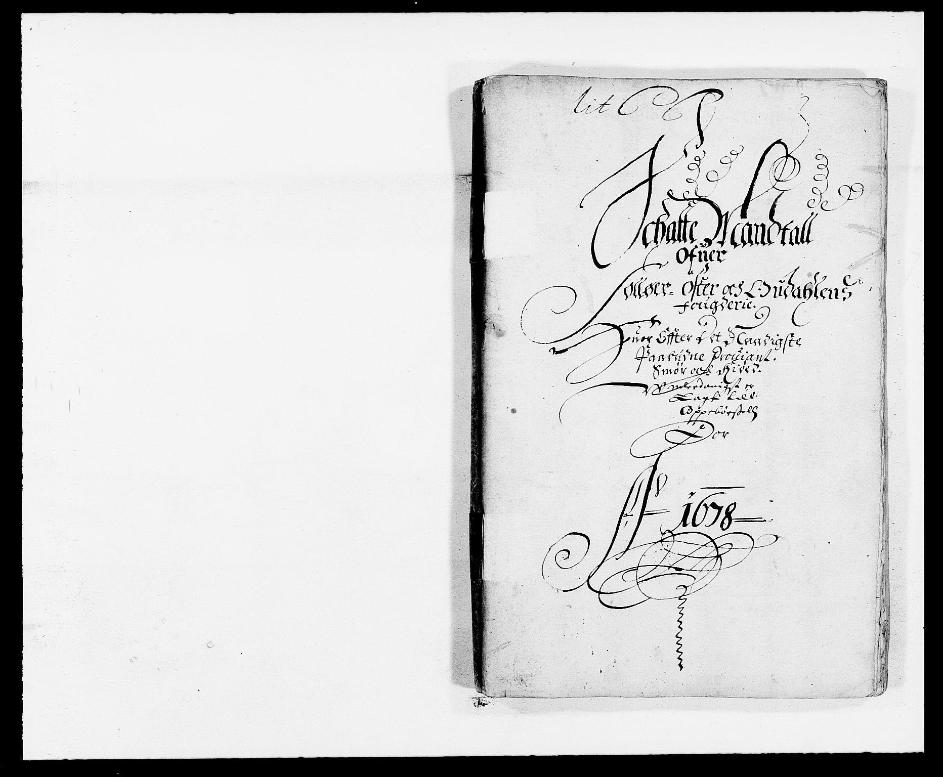 RA, Rentekammeret inntil 1814, Reviderte regnskaper, Fogderegnskap, R13/L0815: Fogderegnskap Solør, Odal og Østerdal, 1678, s. 1