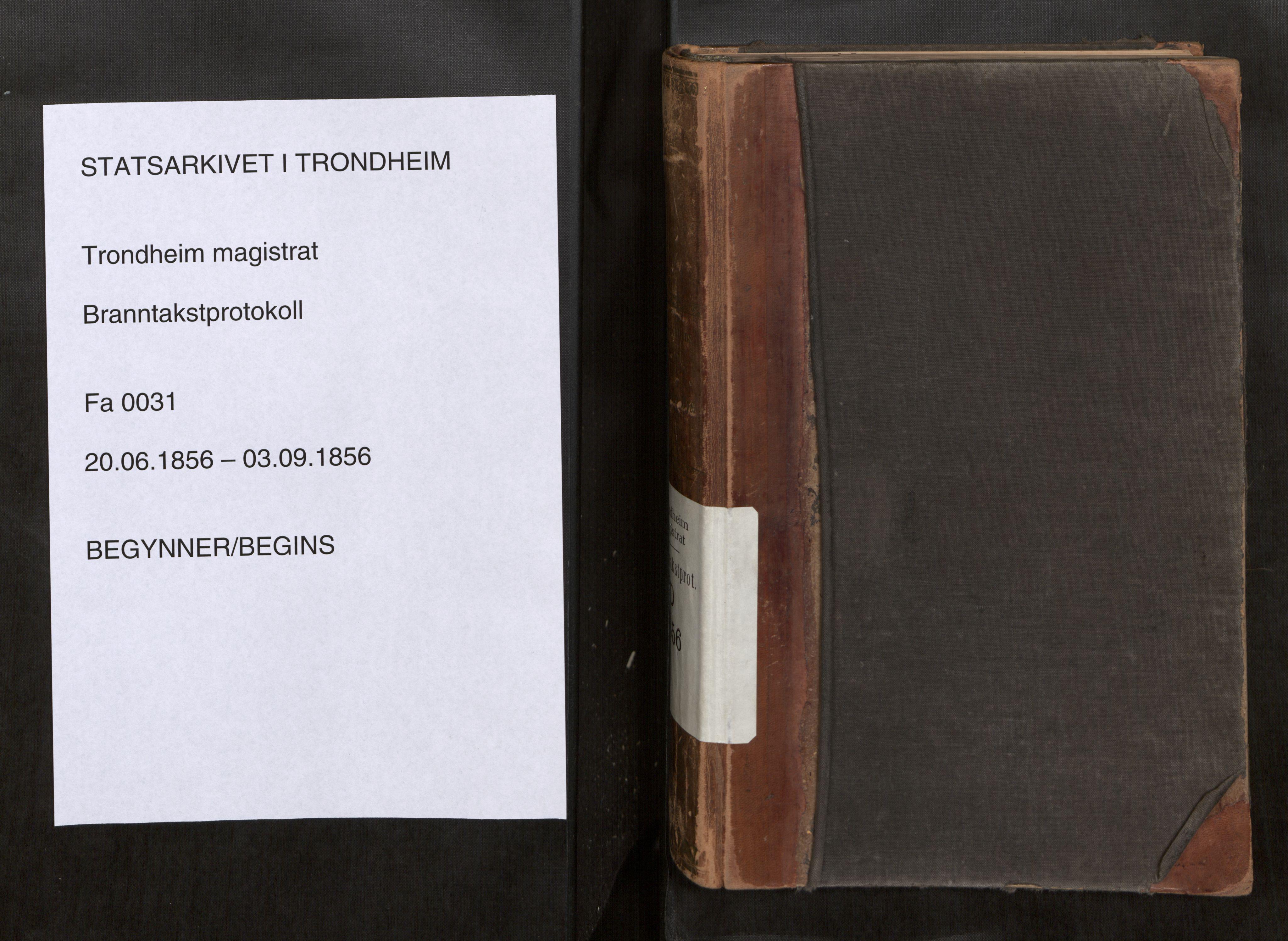 SAT, Norges Brannkasse Trondheim magistrat, Fa/L0034: Branntakstprotokoll D, 1856