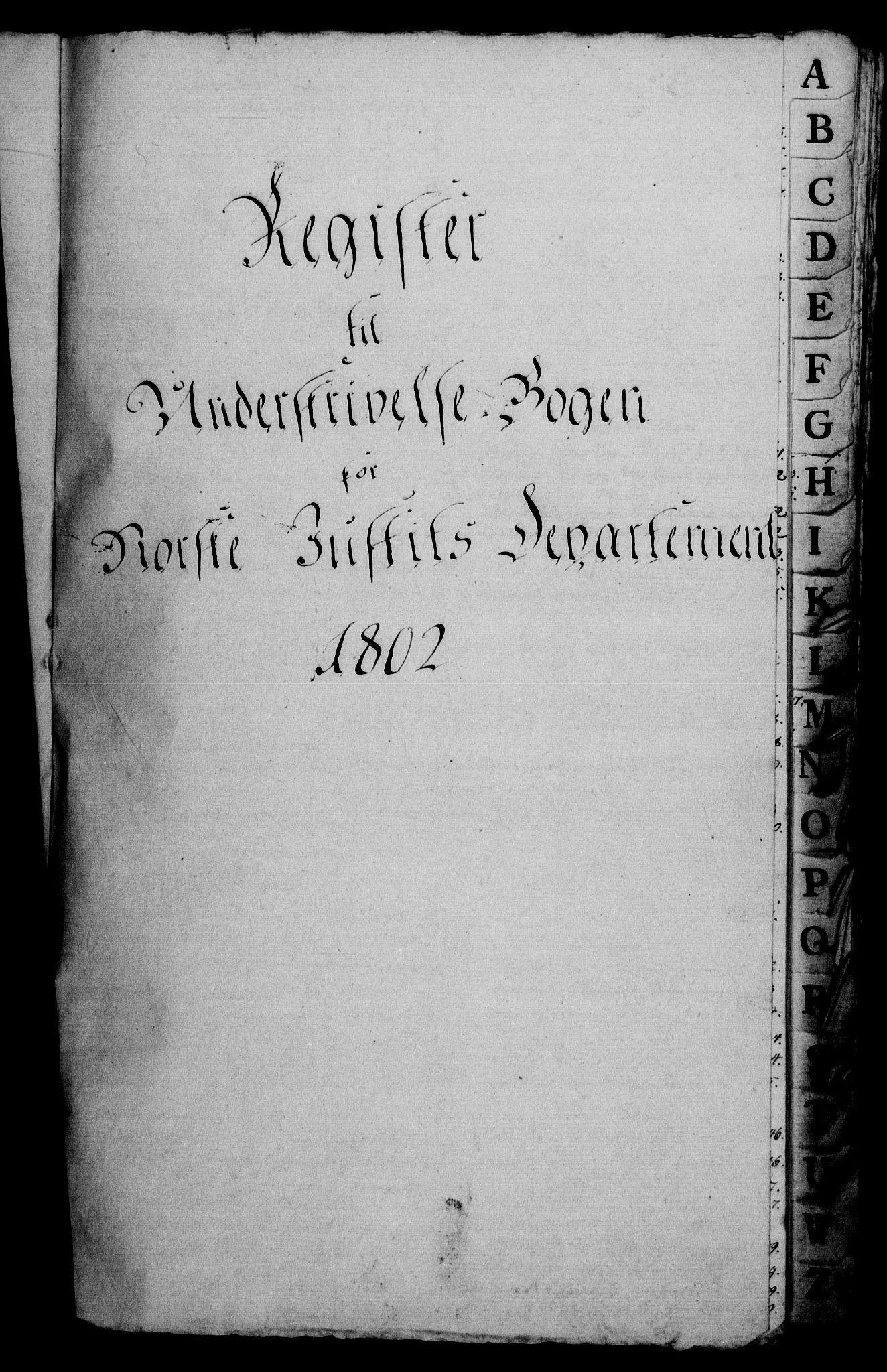 RA, Danske Kanselli 1800-1814, H/Hf/Hfb/Hfbc/L0003: Underskrivelsesbok m. register, 1802