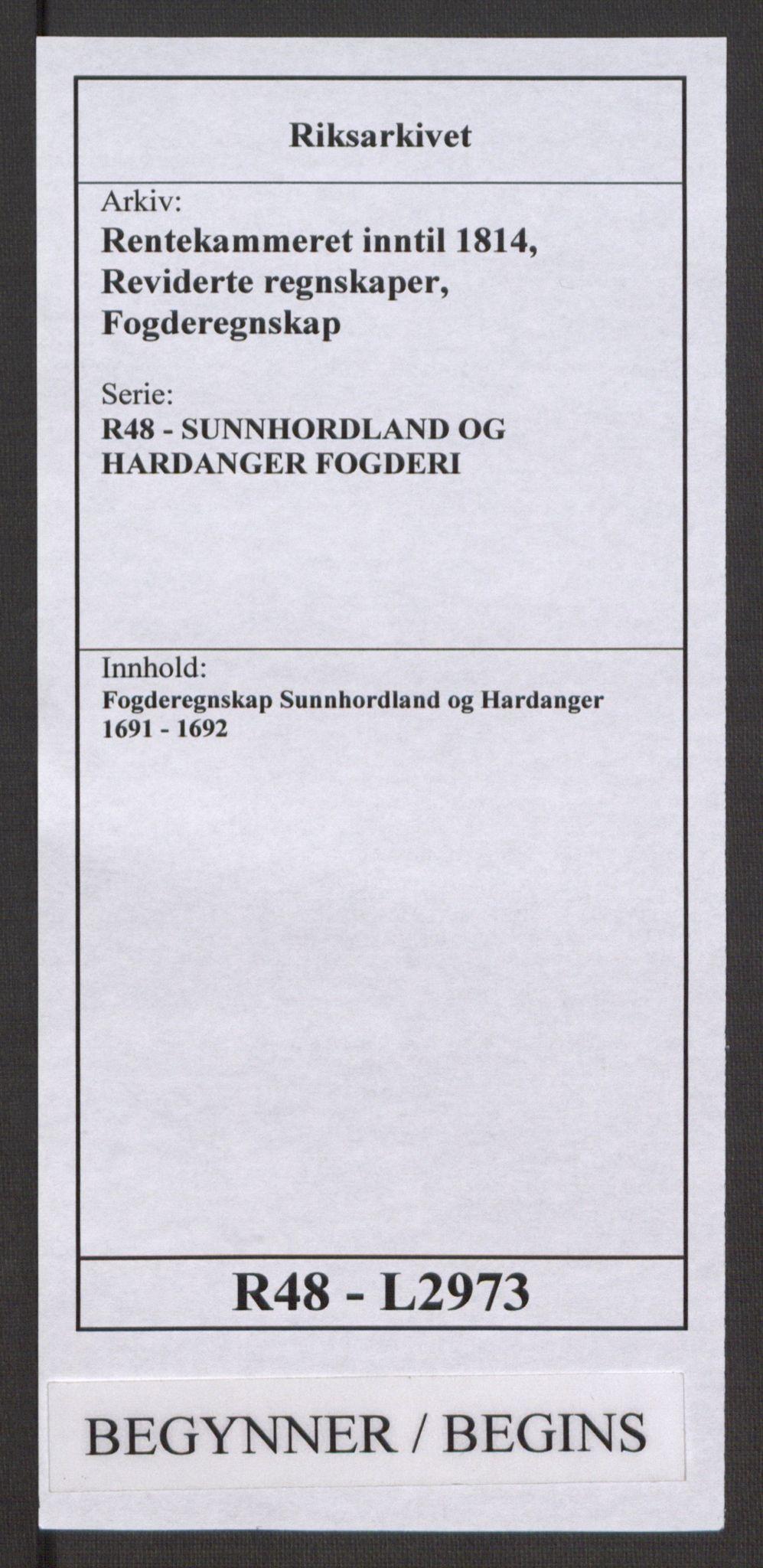 RA, Rentekammeret inntil 1814, Reviderte regnskaper, Fogderegnskap, R48/L2973: Fogderegnskap Sunnhordland og Hardanger, 1691-1692, s. 1