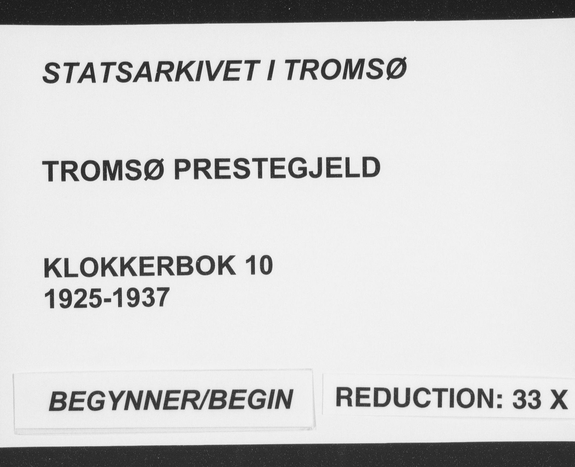 SATØ, Tromsø sokneprestkontor/stiftsprosti/domprosti, G/Gb/L0010klokker: Klokkerbok nr. 10, 1925-1937