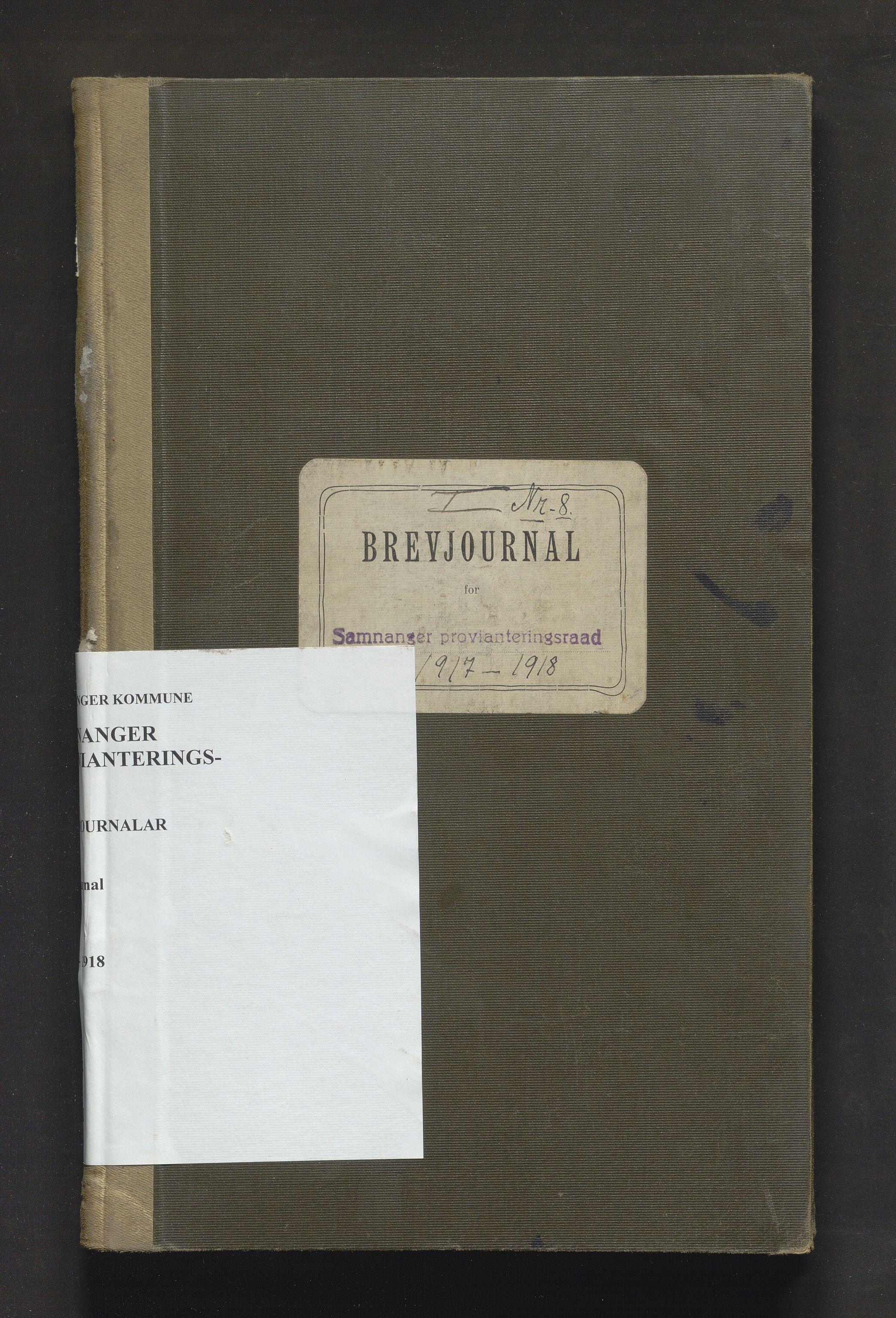 IKAH, Samnanger kommune. Provianteringsrådet, C/Ca/L0001: Postjournal for Samnanger provianteringsråd, 1917-1918