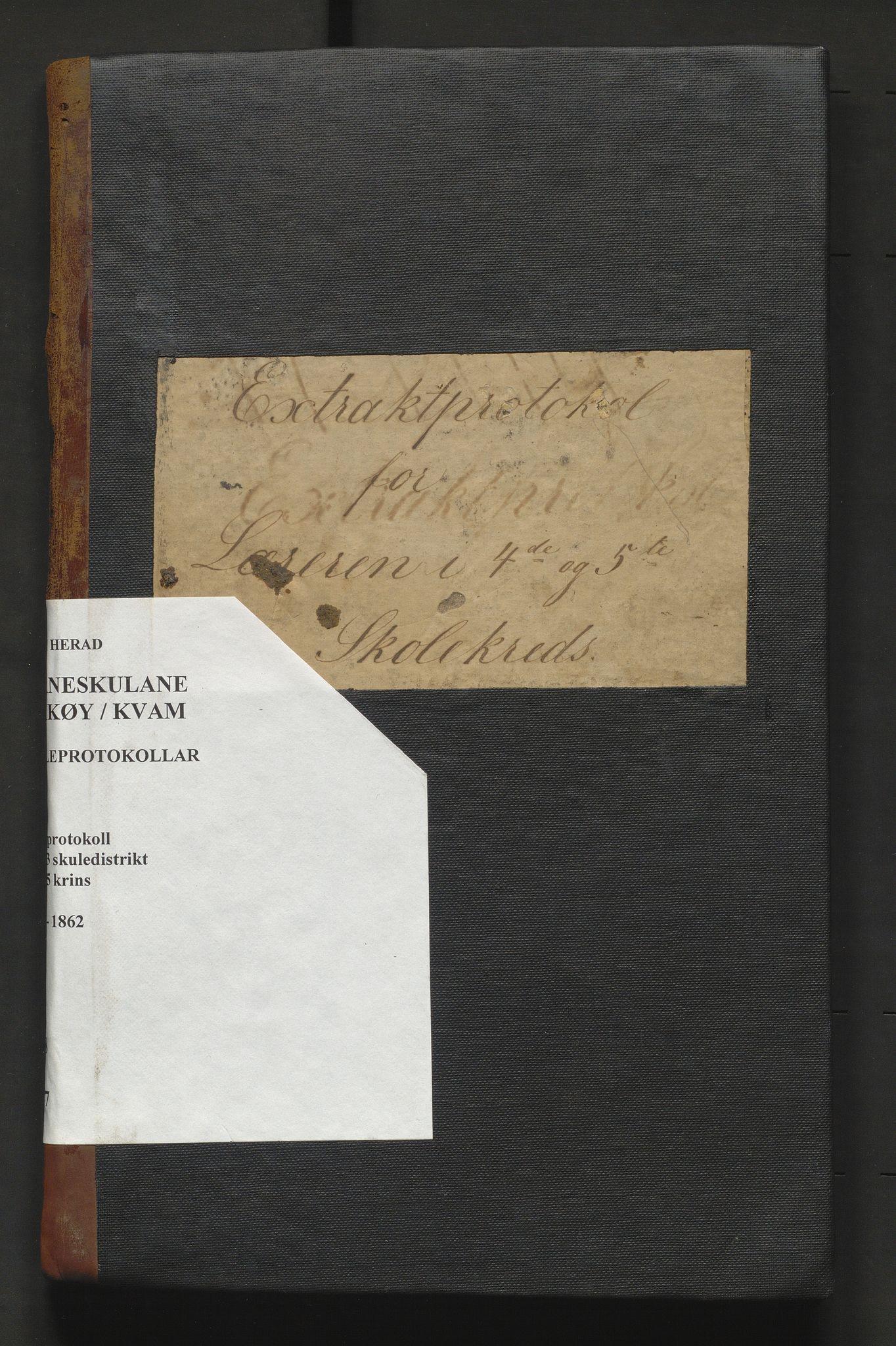 IKAH, Kvam herad. Barneskulane, F/Fa/L0007: Skuleprotokoll for læraren i Vikøy prestegjeld 2. skuledistrikt og 3. skuledistrikt, 4. og 5. krins, 1833-1862