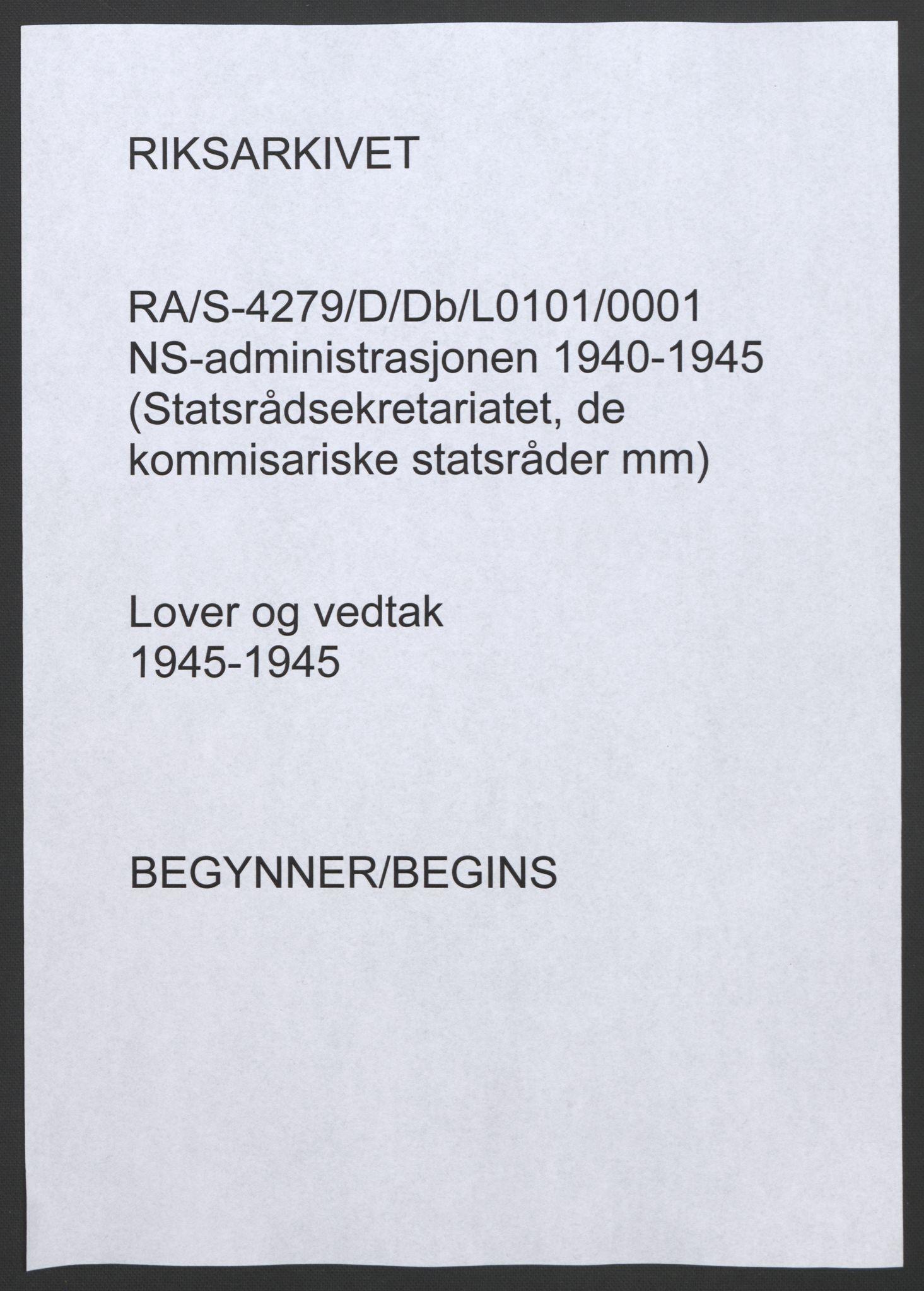 RA, NS-administrasjonen 1940-1945 (Statsrådsekretariatet, de kommisariske statsråder mm), D/Db/L0101, 1945, s. upaginert