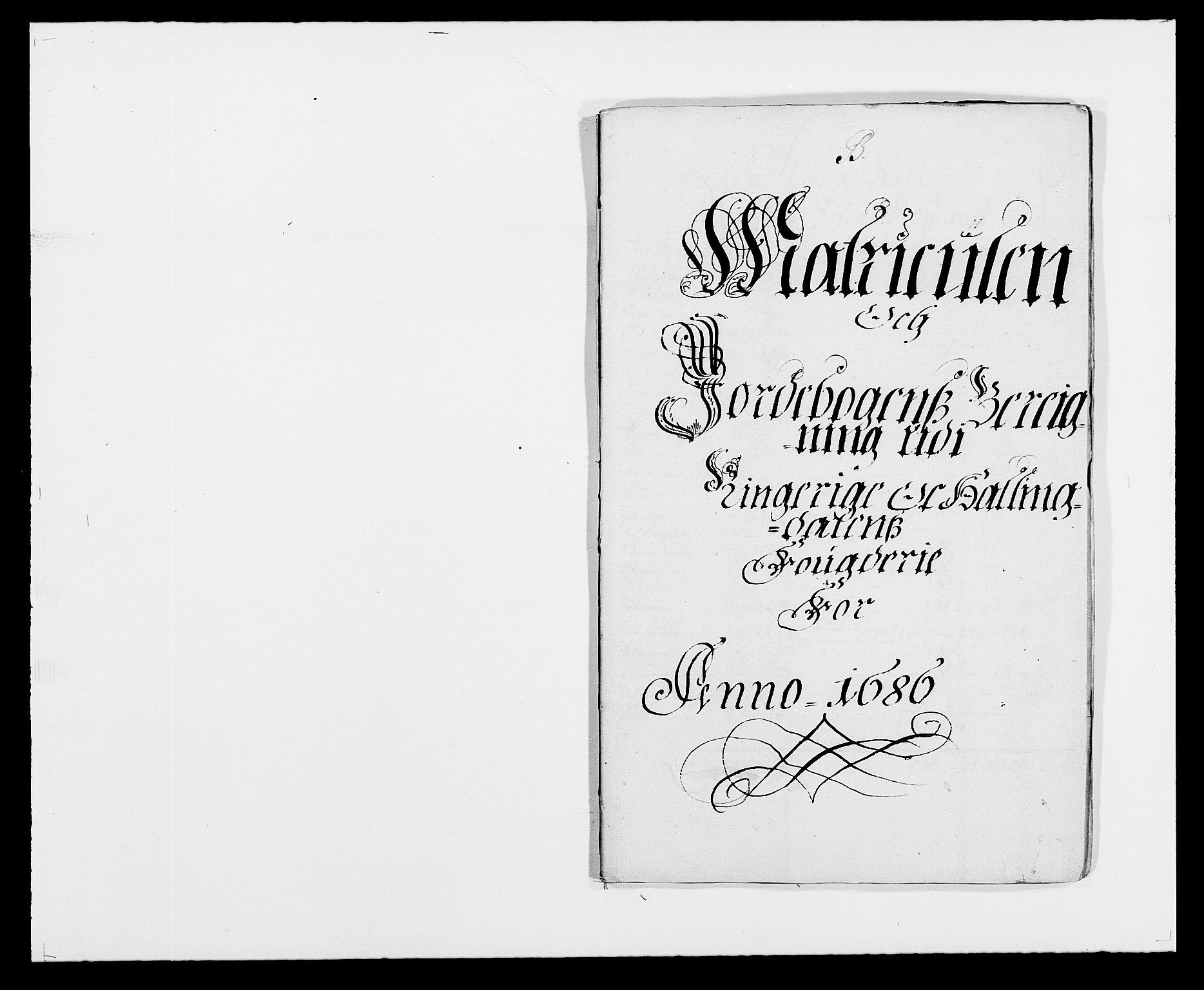 RA, Rentekammeret inntil 1814, Reviderte regnskaper, Fogderegnskap, R21/L1446: Fogderegnskap Ringerike og Hallingdal, 1683-1686, s. 424