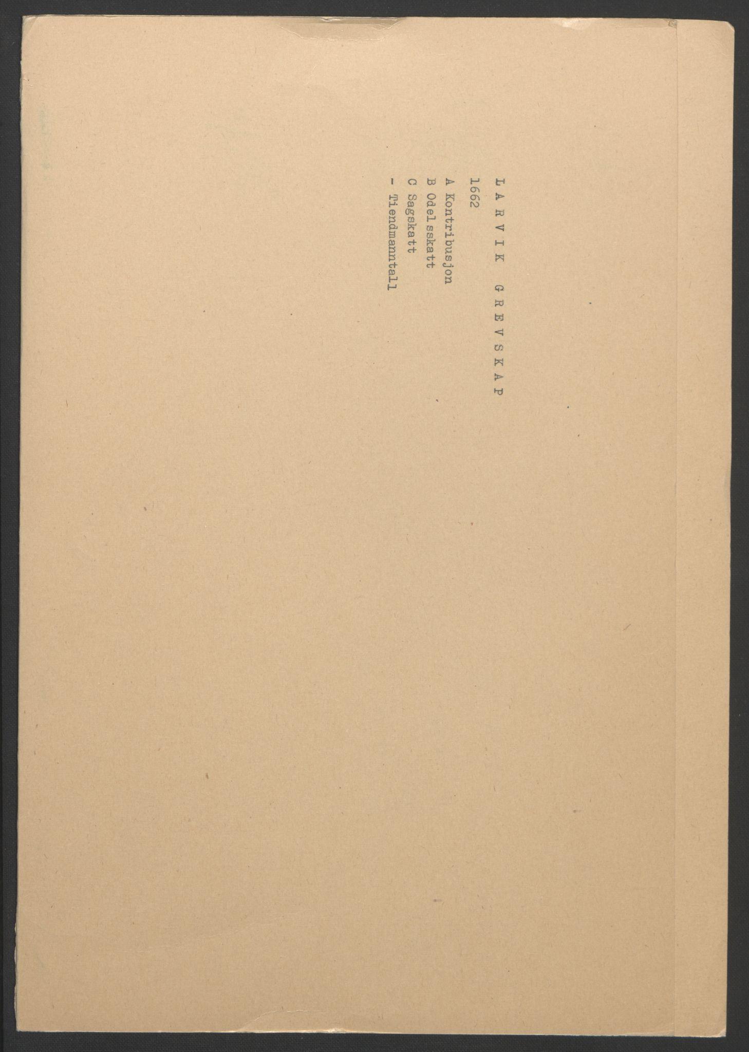 RA, Rentekammeret inntil 1814, Reviderte regnskaper, Fogderegnskap, R33/L1963: Fogderegnskap Larvik grevskap, 1662-1664, s. 2