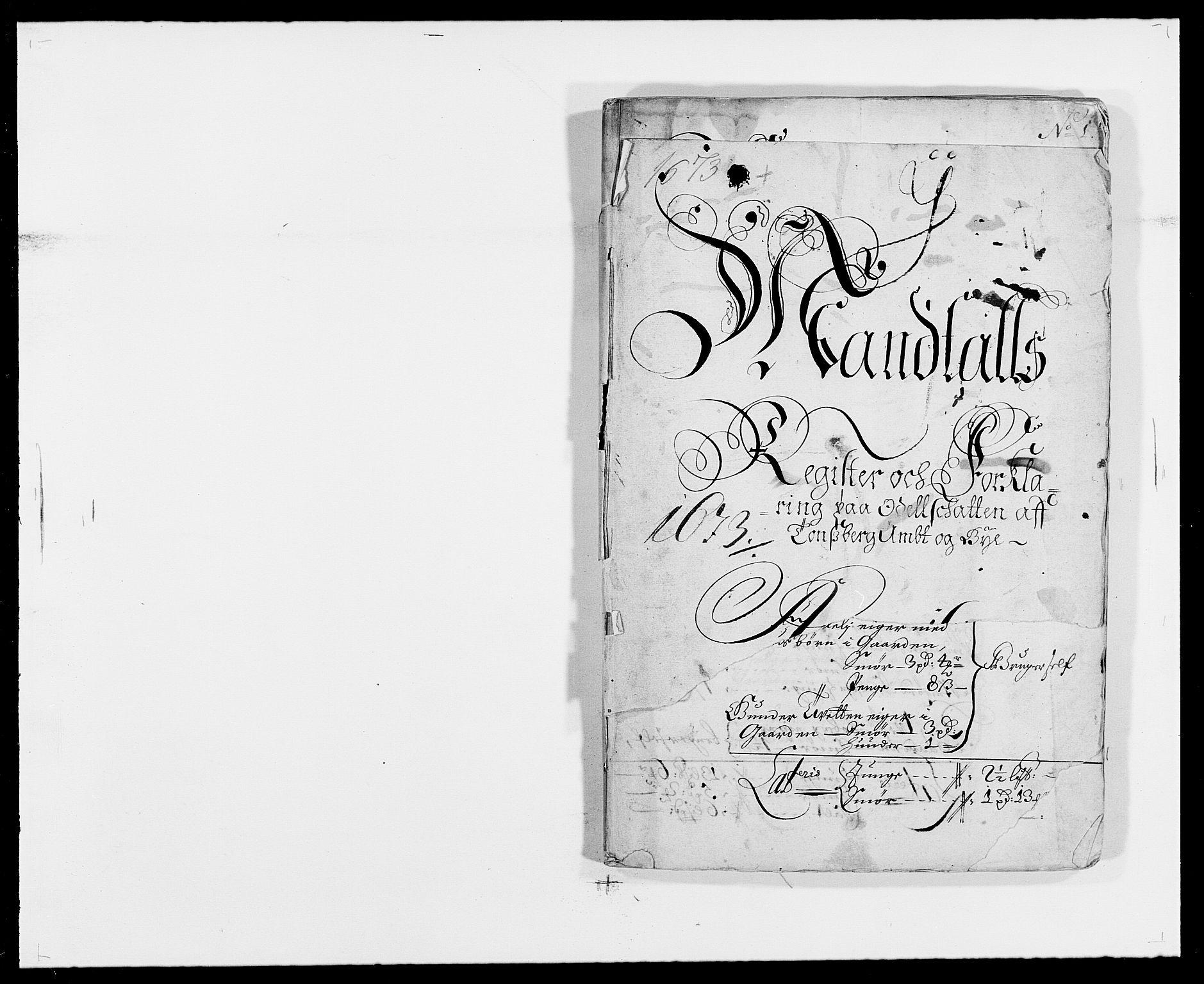 RA, Rentekammeret inntil 1814, Reviderte regnskaper, Fogderegnskap, R32/L1841: Fogderegnskap Jarlsberg grevskap, 1664-1673, s. 285