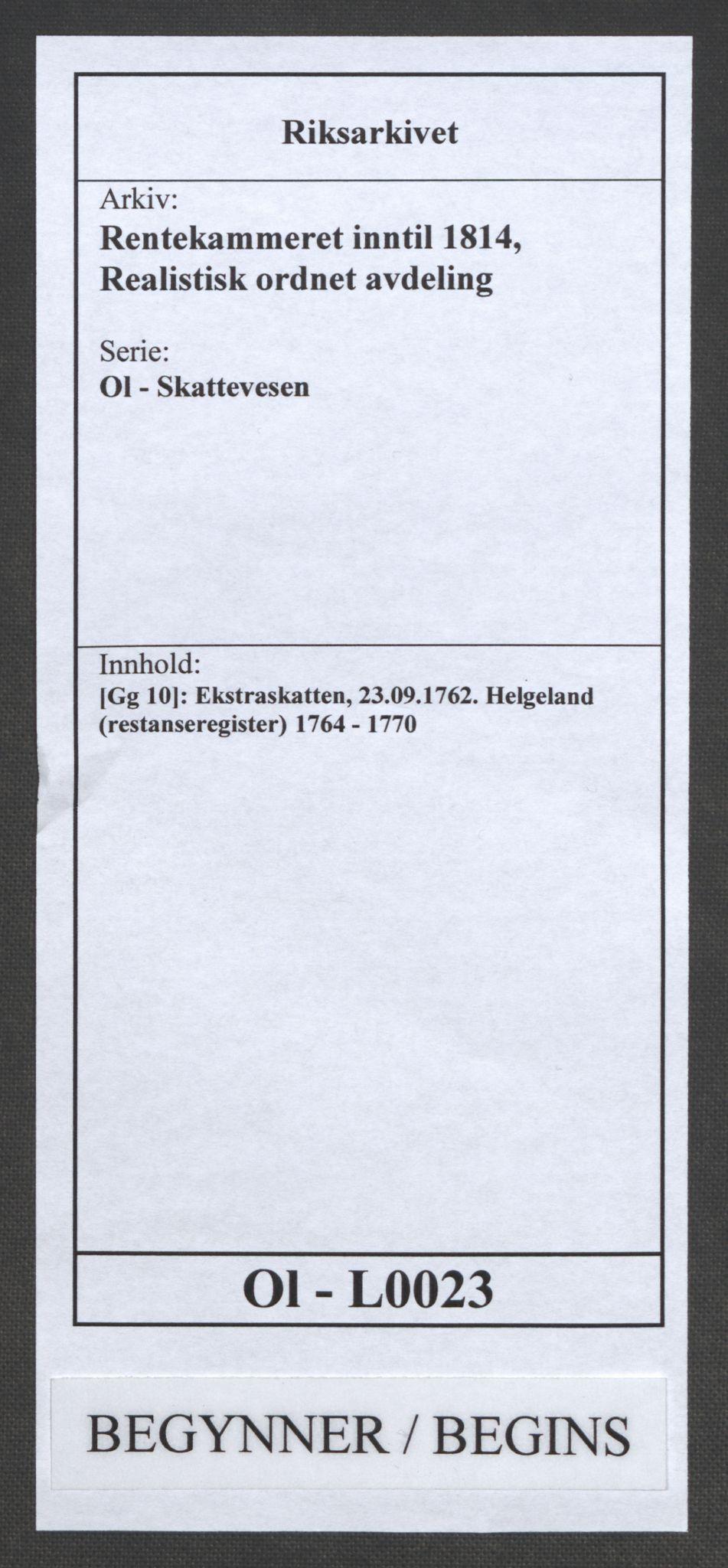 RA, Rentekammeret inntil 1814, Realistisk ordnet avdeling, Ol/L0023: [Gg 10]: Ekstraskatten, 23.09.1762. Helgeland (restanseregister), 1767-1772, s. 1