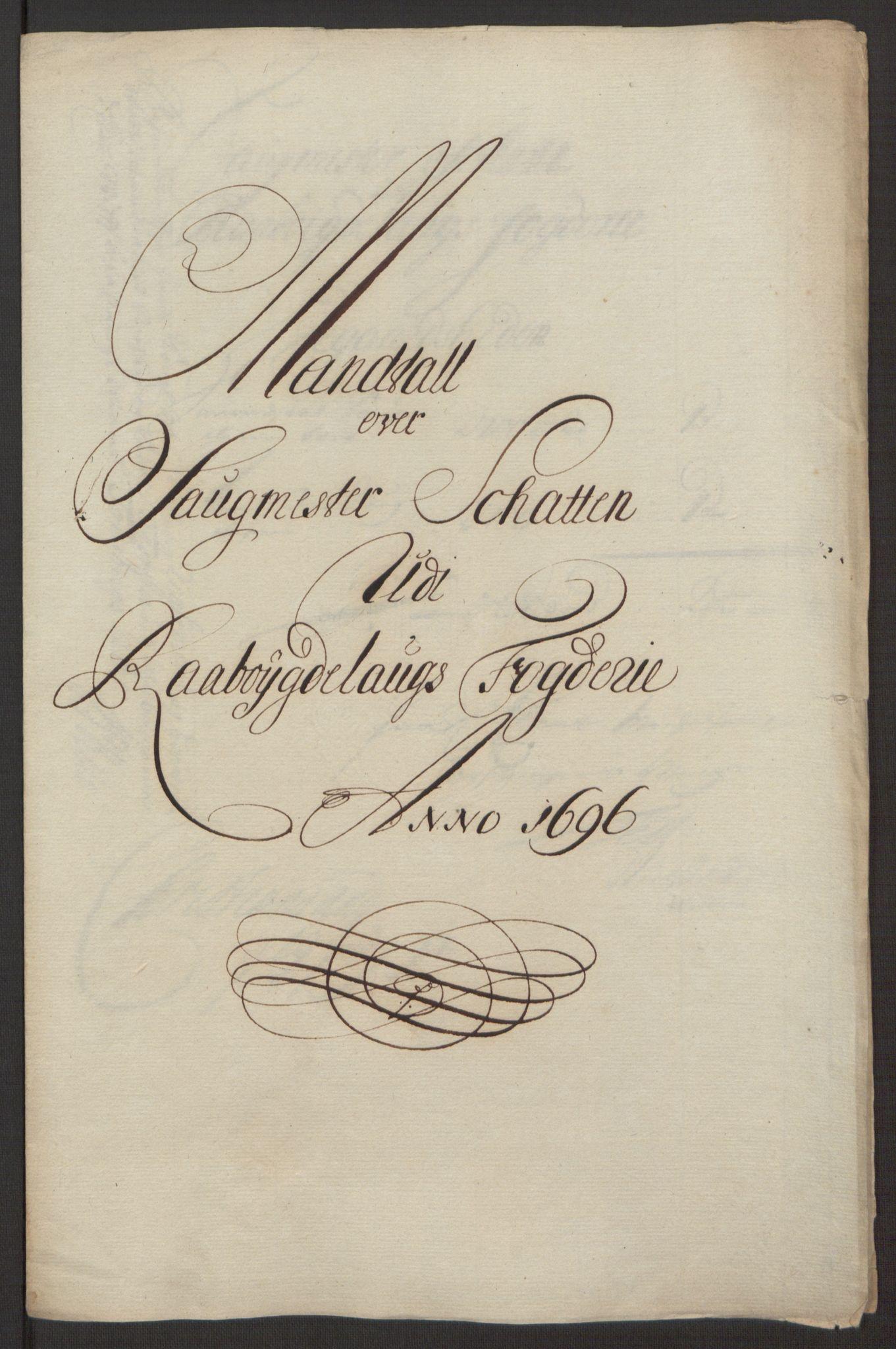 RA, Rentekammeret inntil 1814, Reviderte regnskaper, Fogderegnskap, R40/L2444: Fogderegnskap Råbyggelag, 1693-1696, s. 315