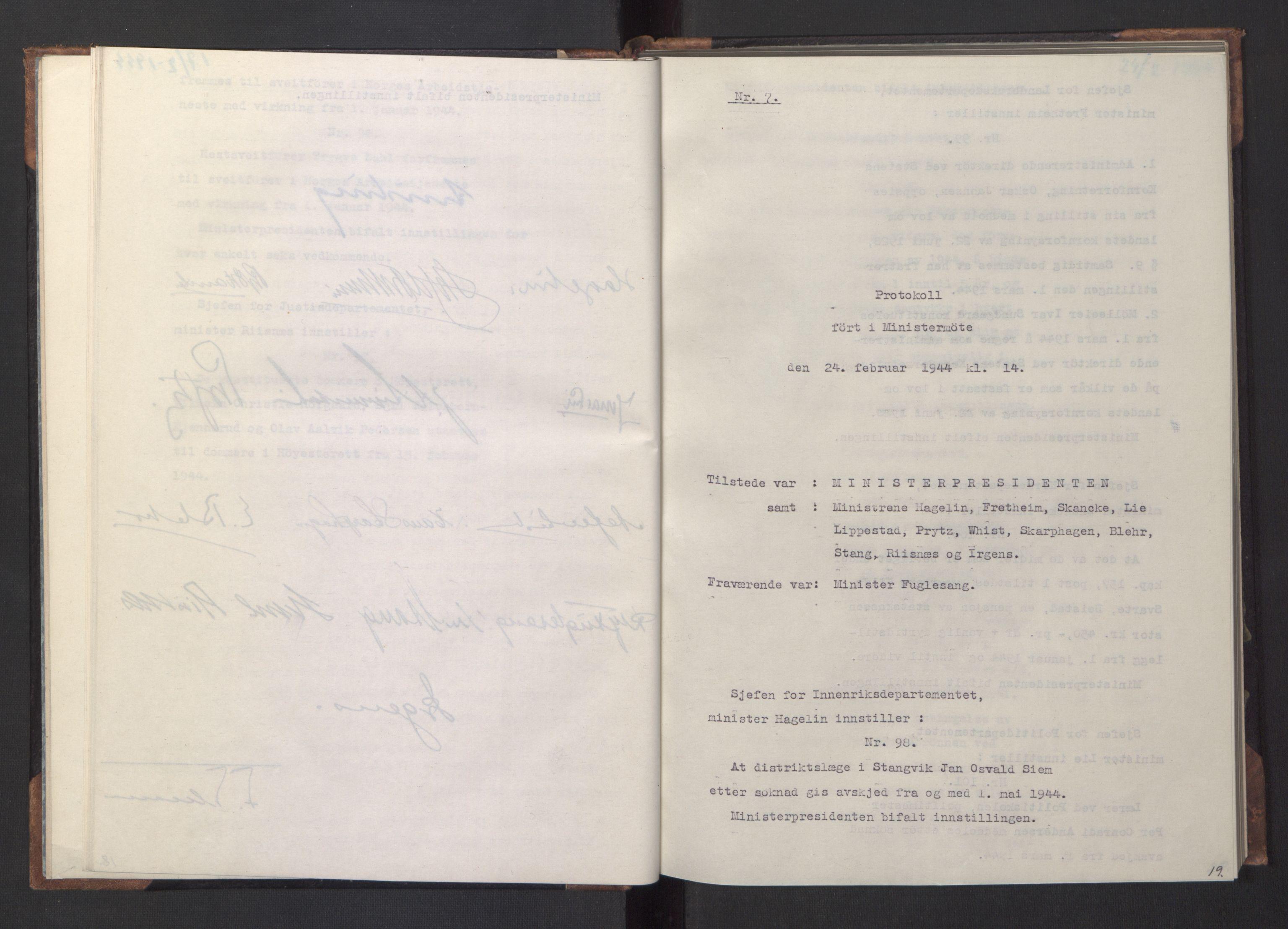 RA, NS-administrasjonen 1940-1945 (Statsrådsekretariatet, de kommisariske statsråder mm), D/Da/L0005: Protokoll fra ministermøter, 1944, s. 18b-19a