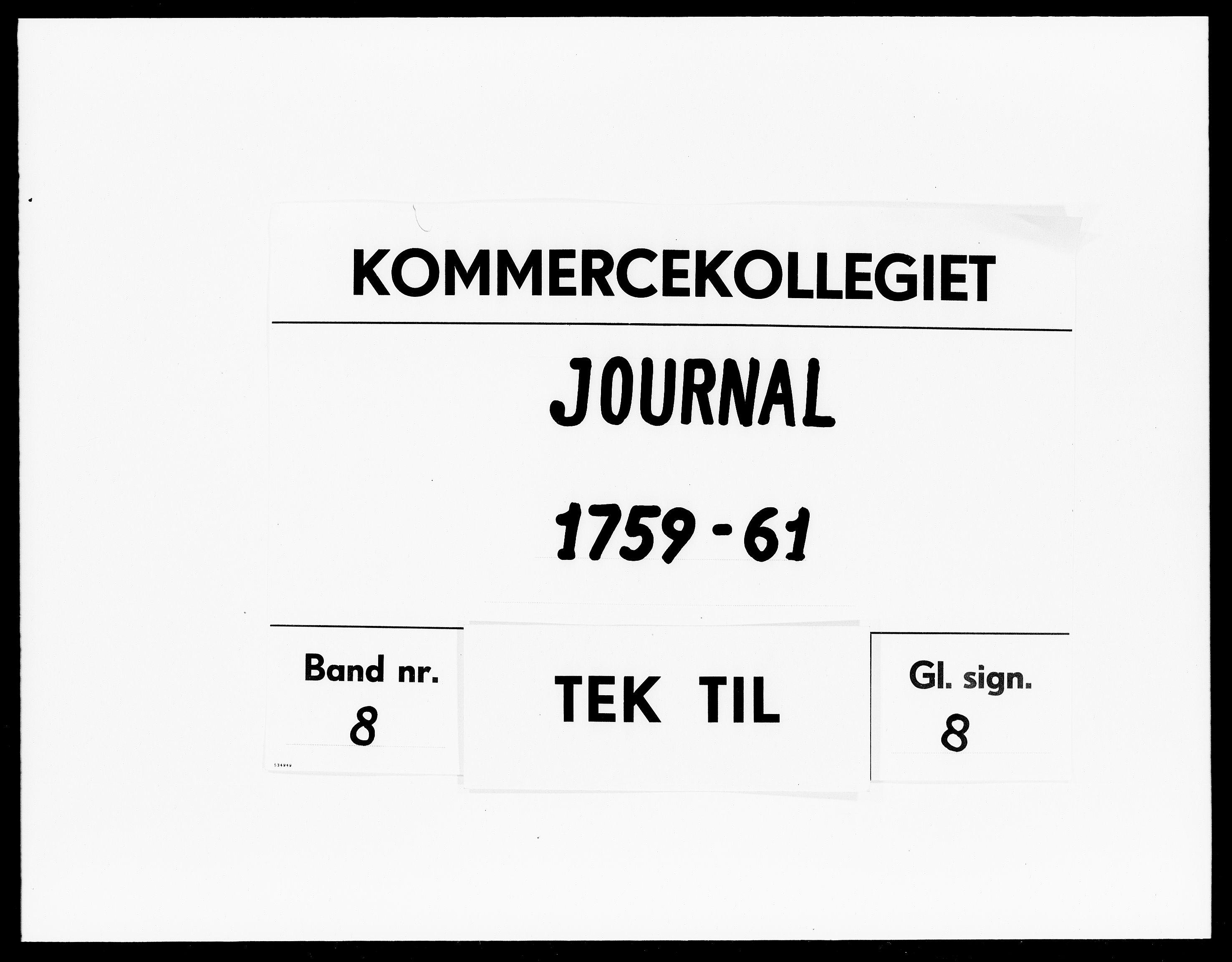 DRA, Kommercekollegiet, Dansk-Norske Sekretariat, -/56: Journal nr. 8, 1759-1761