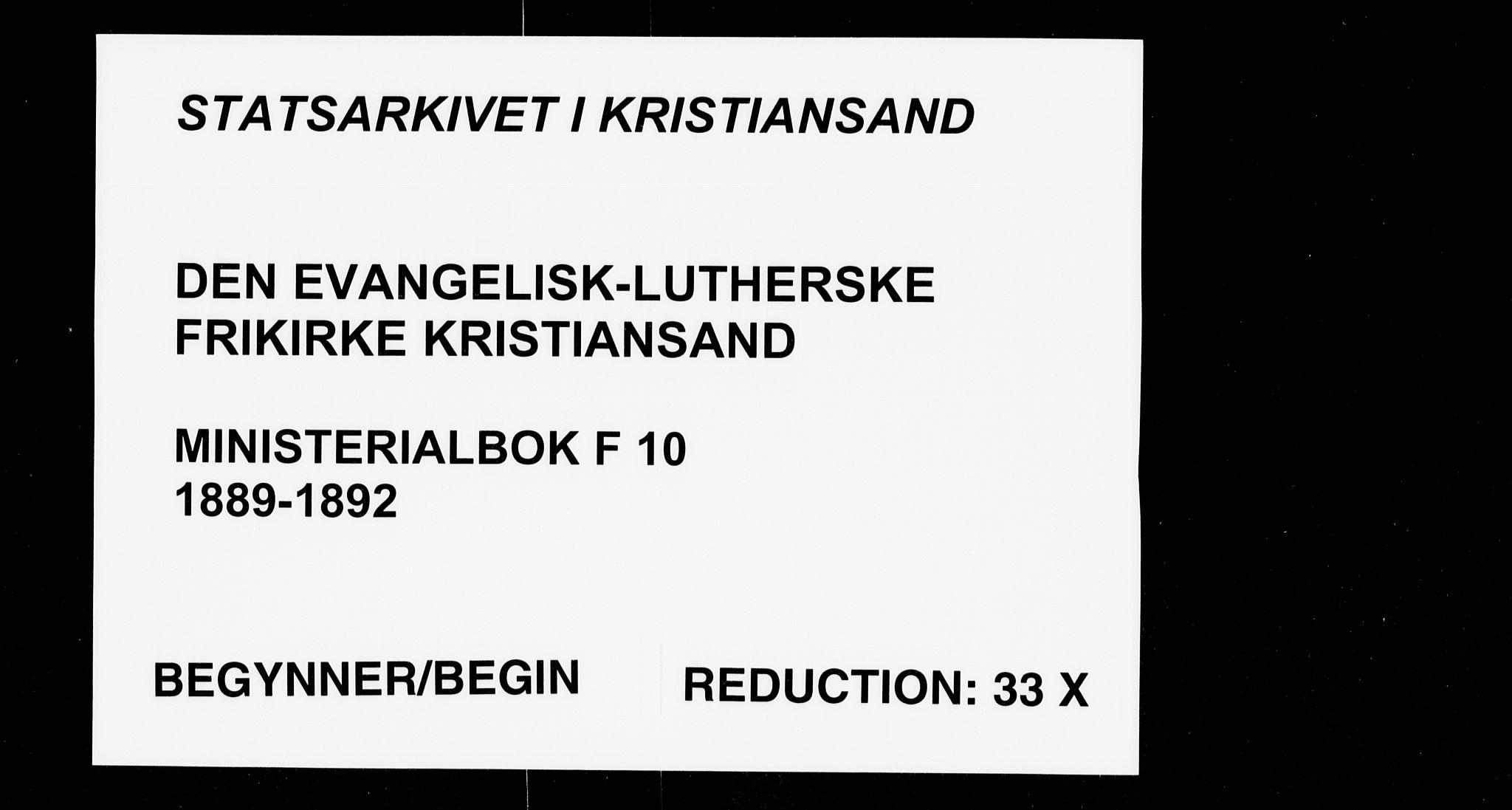 SAK, Den evangelisk-lutherske frikirke, Kristiansand, F/Fa/L0002: Dissenterprotokoll nr. F 10, 1889-1892