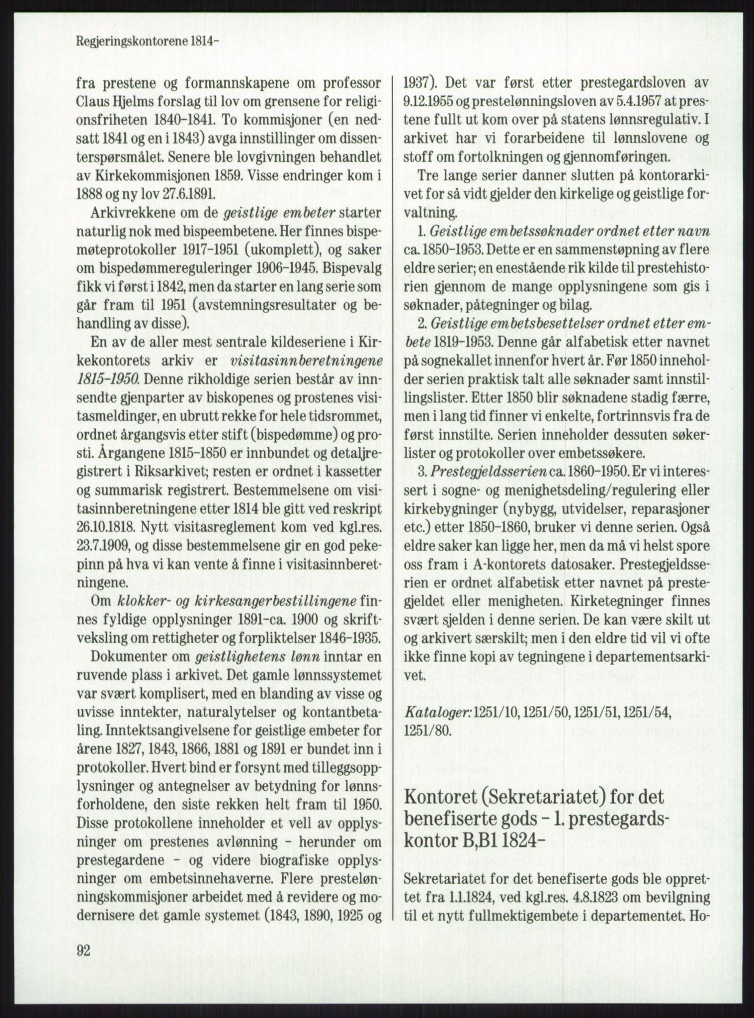 PUBL, Publikasjoner utgitt av Arkivverket, -/-: Knut Johannessen, Ole Kolsrud og Dag Mangset (red.): Håndbok for Riksarkivet (1992), s. 92