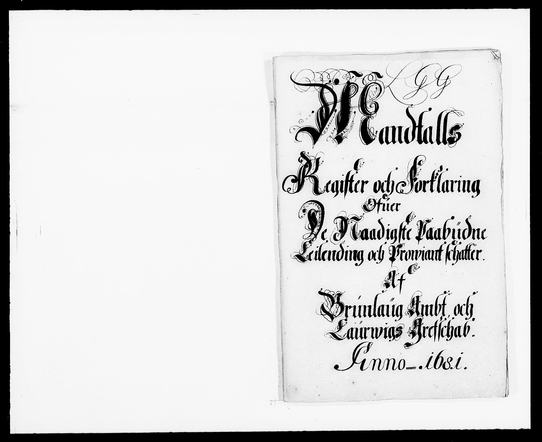 RA, Rentekammeret inntil 1814, Reviderte regnskaper, Fogderegnskap, R33/L1969: Fogderegnskap Larvik grevskap, 1675-1687, s. 1