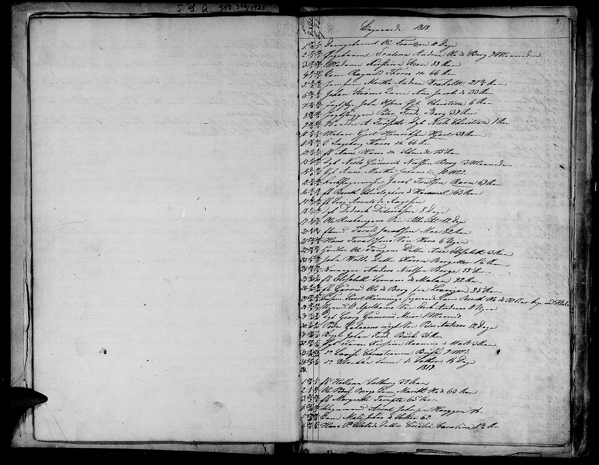 SAT, Ministerialprotokoller, klokkerbøker og fødselsregistre - Sør-Trøndelag, 604/L0182: Ministerialbok nr. 604A03, 1818-1850, s. 9