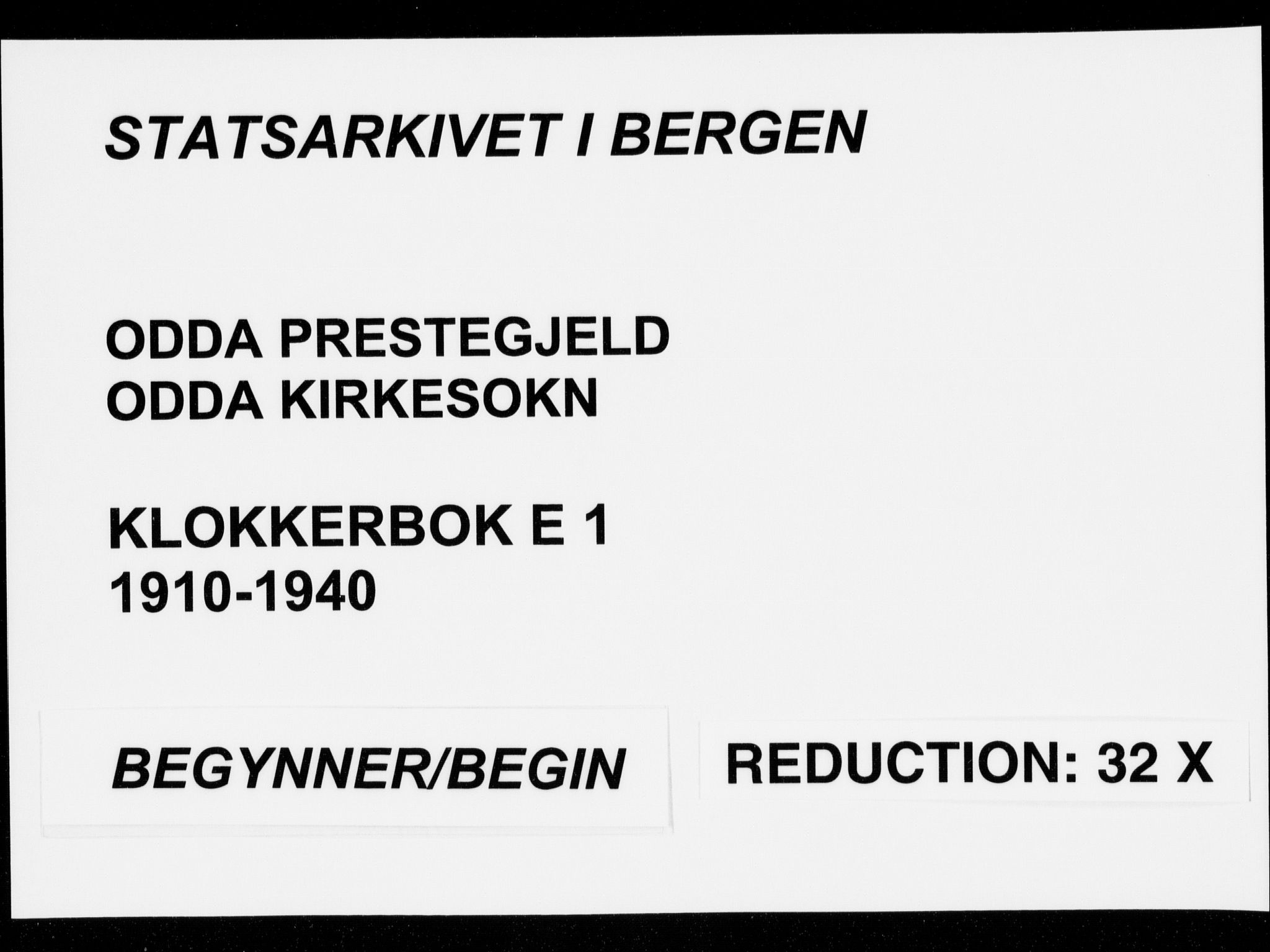 SAB, Odda Sokneprestembete, H/Hab: Klokkerbok nr. E 1, 1910-1940